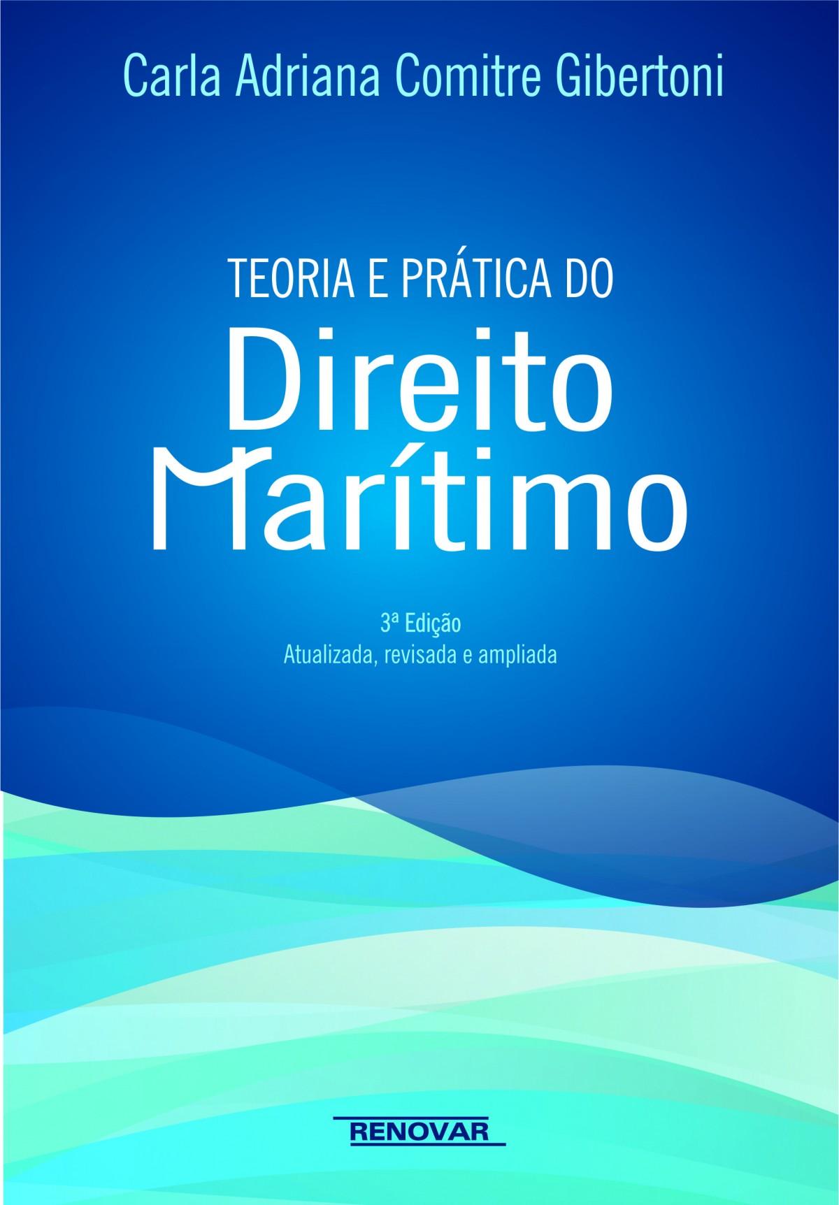 Foto 1 - Teoria e Pratica do Direito Maritimo