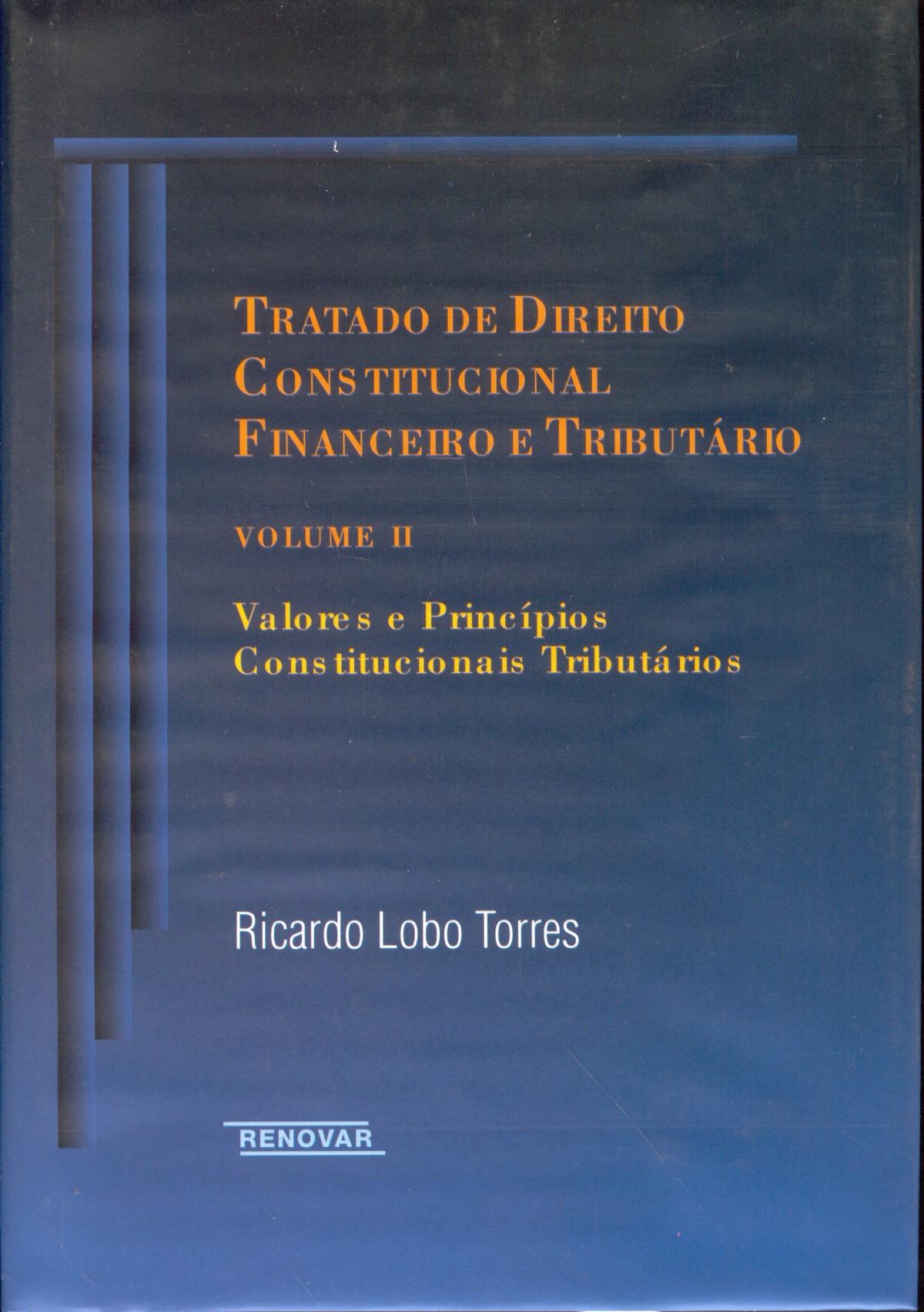 Foto 1 - Tratado de Direito Constitucional Financeiro e Tributário - Vol. II