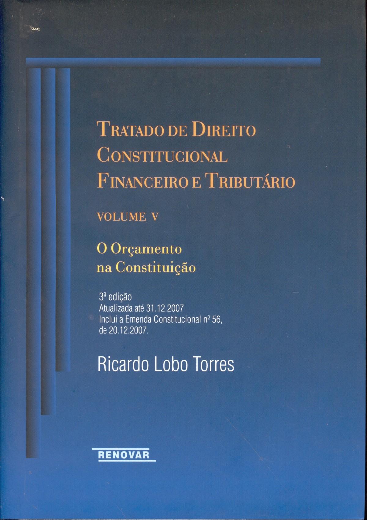 Foto 1 - Tratado de Direito Constitucional Financeiro e Tributario Vol V