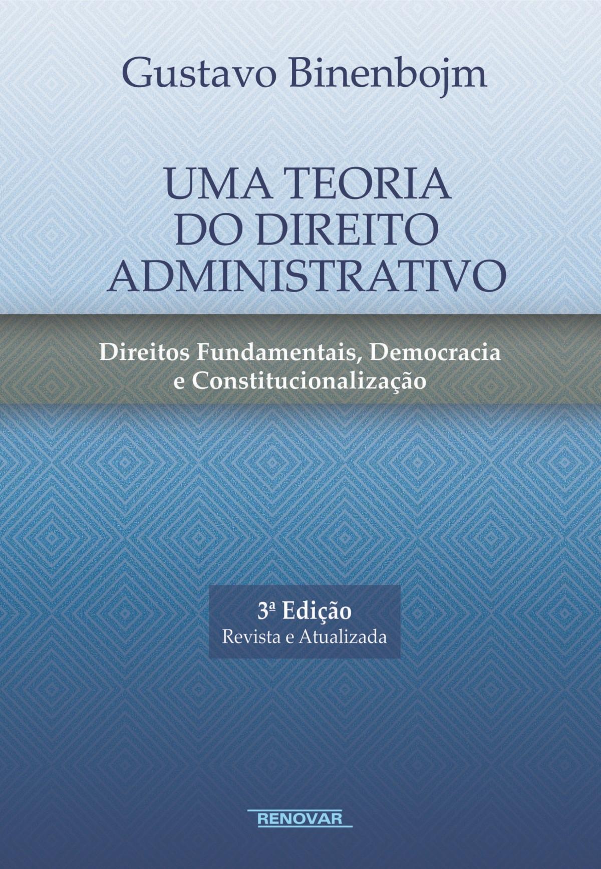 Foto 1 - Uma Teoria do Direito Administrativo