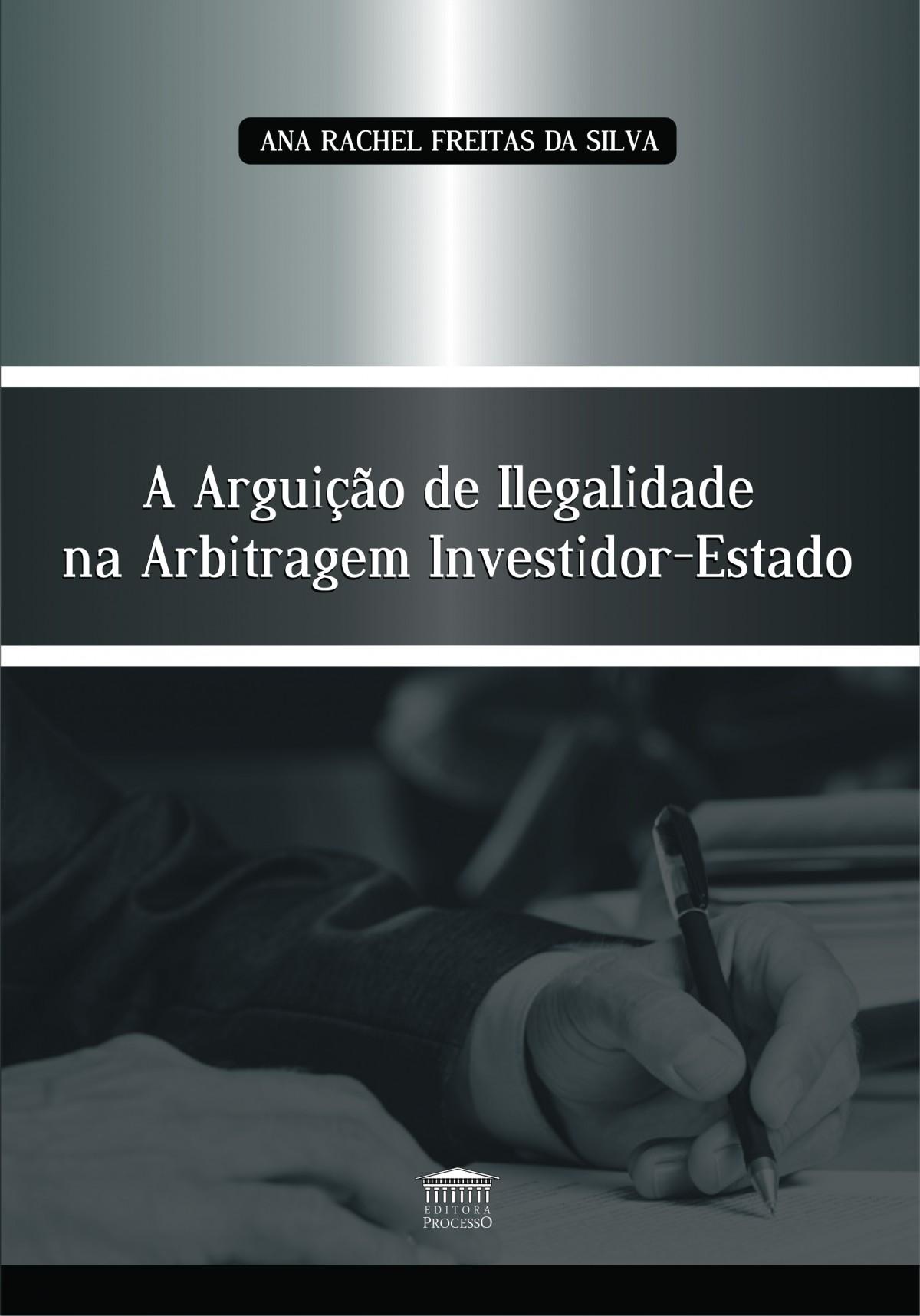 Foto 1 - A Arguição de Ilegalidade na Arbitragem Investidor-Estado