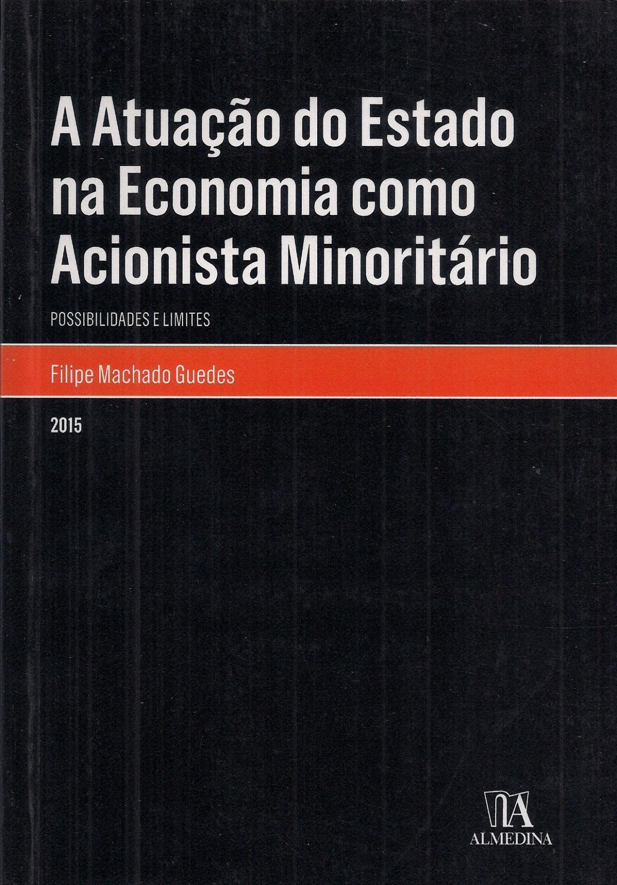 Foto 1 - A Atuação do Estado na Economia como Acionista Minoritário - Possibilidades e limites