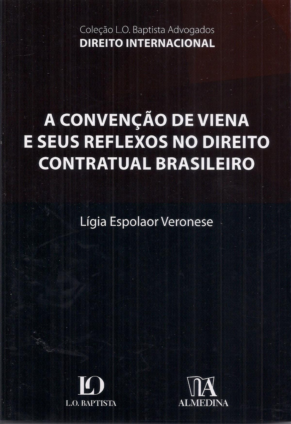 Foto 1 - A Convenção de Viena e seus Reflexos no Direito Contratual Brasileiro