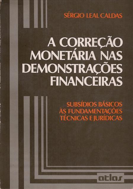 Foto 1 - A Correção Monetária nas Demonstrações Financeiras