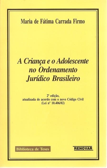 Foto 1 - A Criança e o Adolescente no Ordenamento Jurídico Brasileiro - 2ª Edição