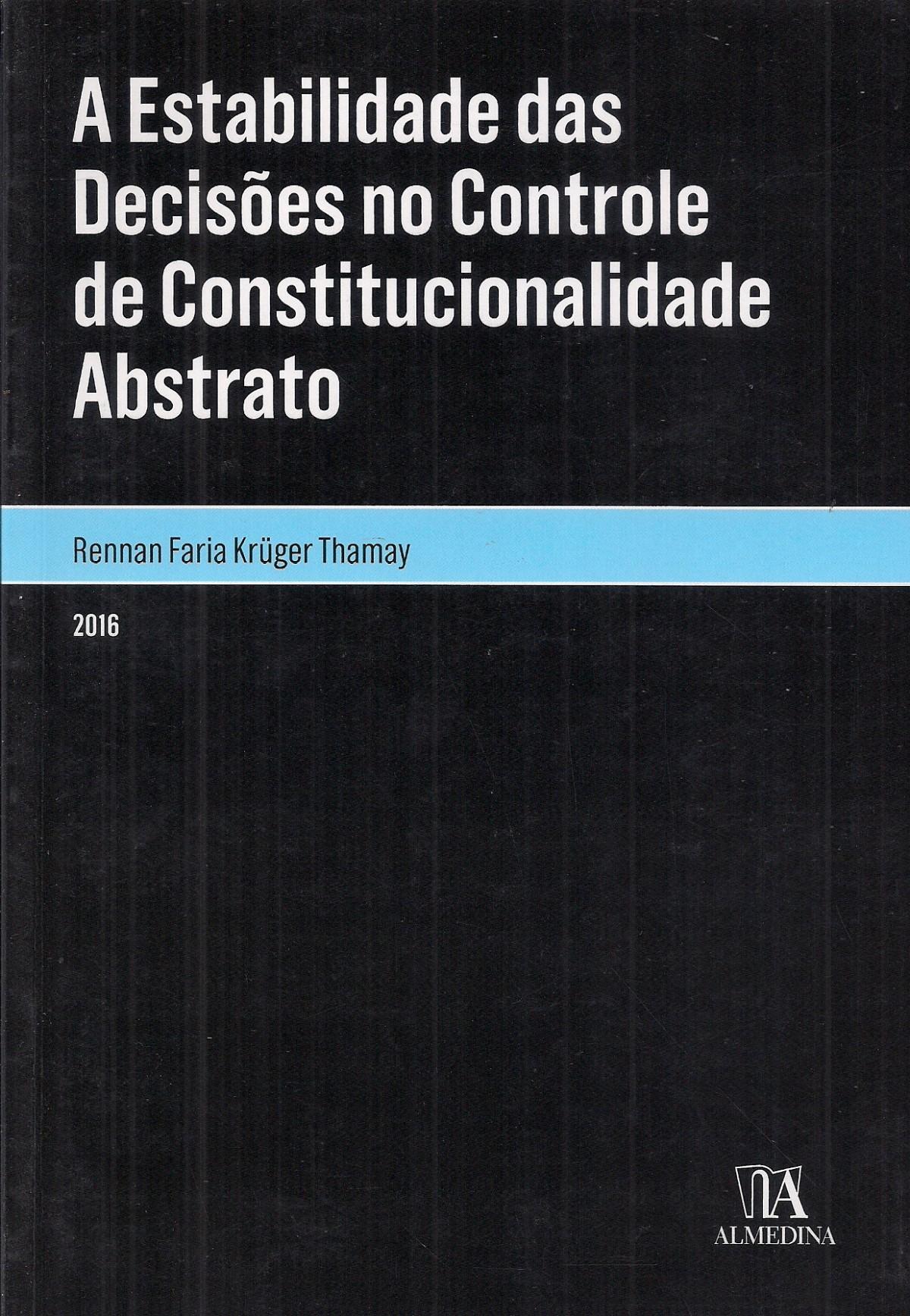 Foto 1 - A Estabilidade das Decisões no Controle de Constitucionalidade Abstrato