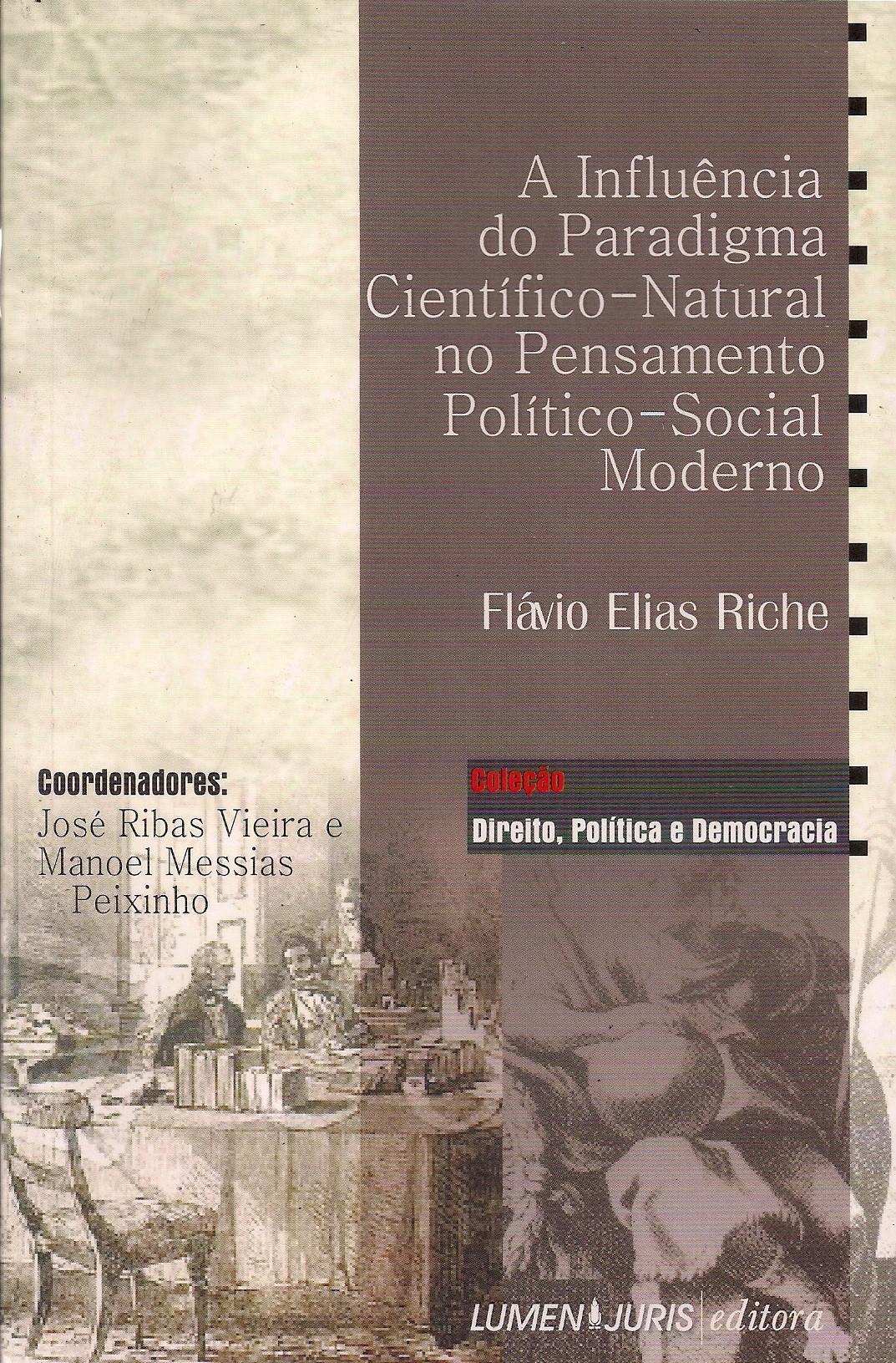 Foto 1 - A Influência do Paradigma Científico-Natural no Pensamento Político-Social Moderno