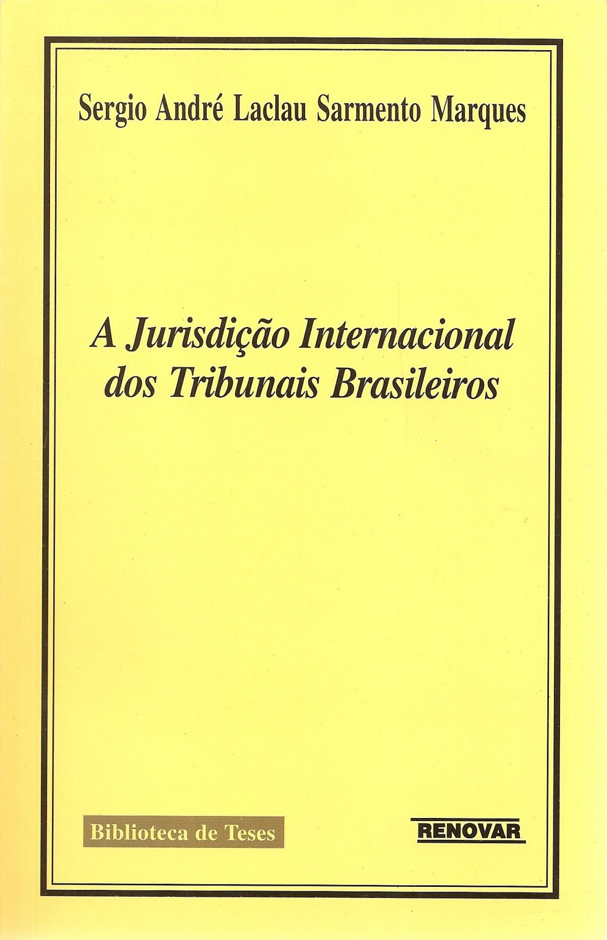 Foto 1 - A Jurisdição Internacional dos Tribunais Brasileiros