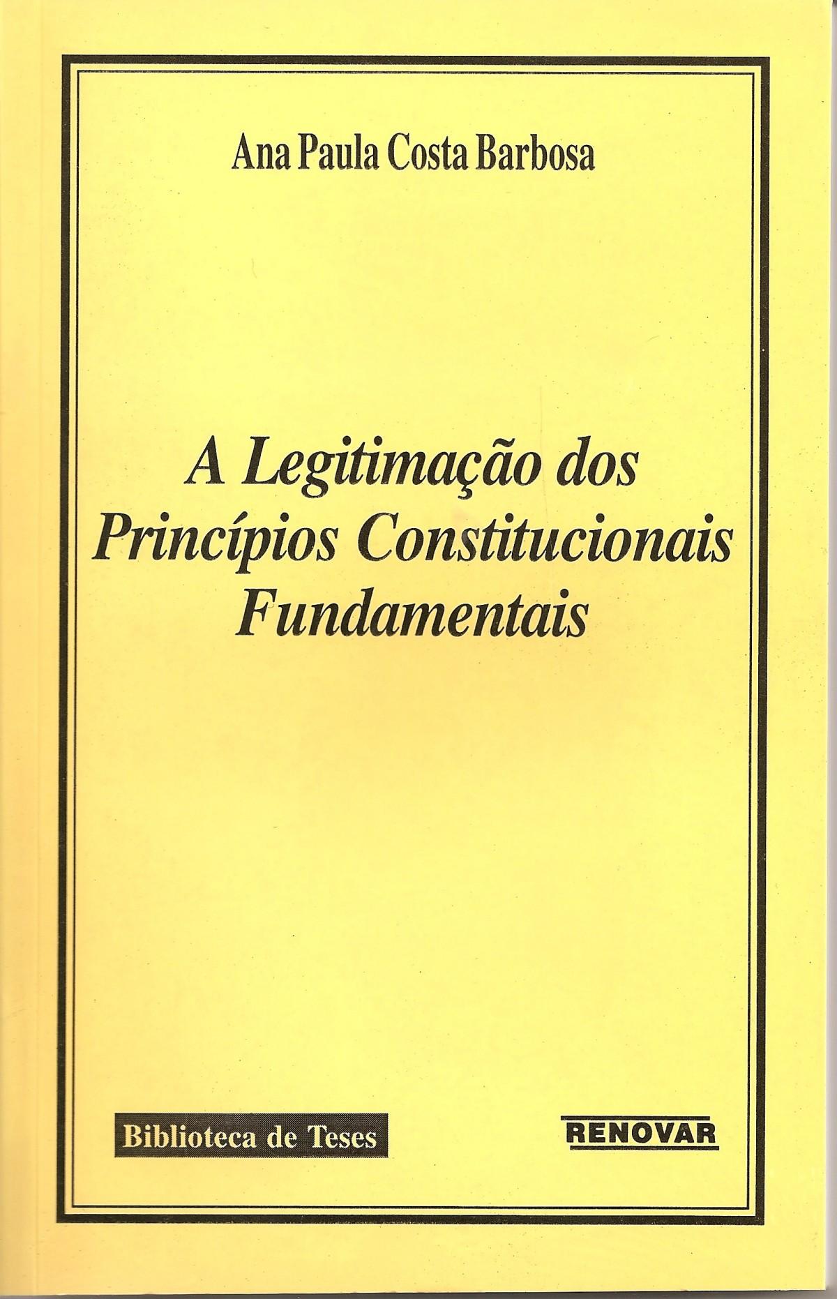Foto 1 - A Legitimação dos Princípios Constitucionais Fundamentais