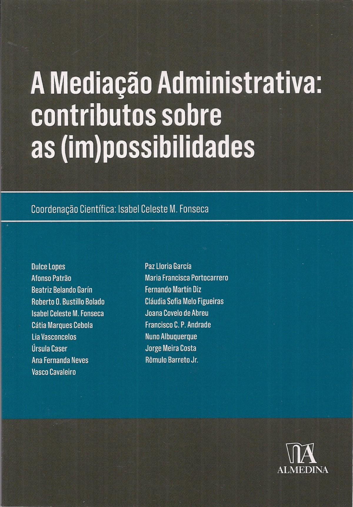 Foto 1 - A Mediação Administrativa contritutos sobre as (im)possibilidades