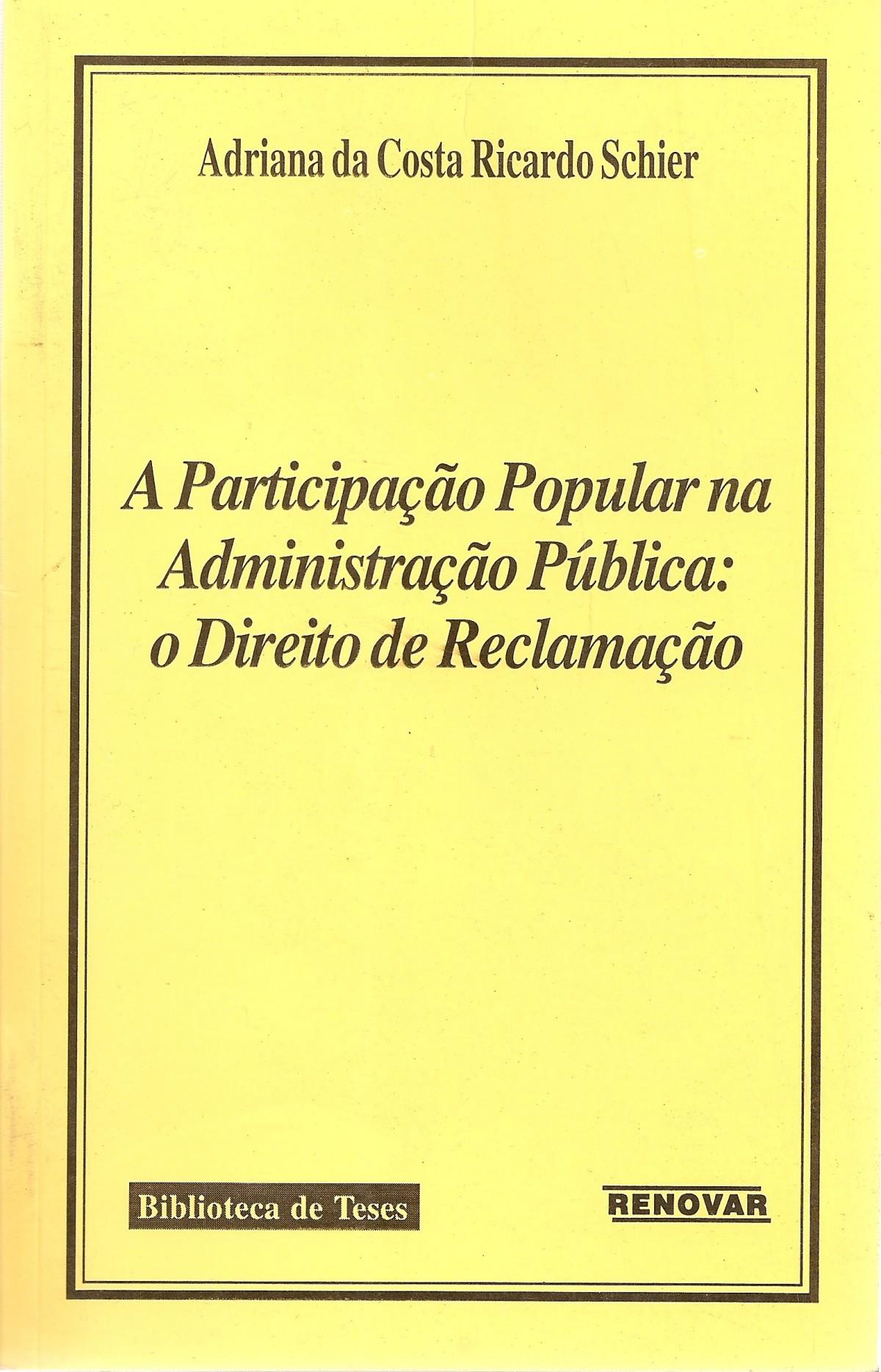 Foto 1 - A Participação Popular na Administração Pública: O Direito de Reclamação