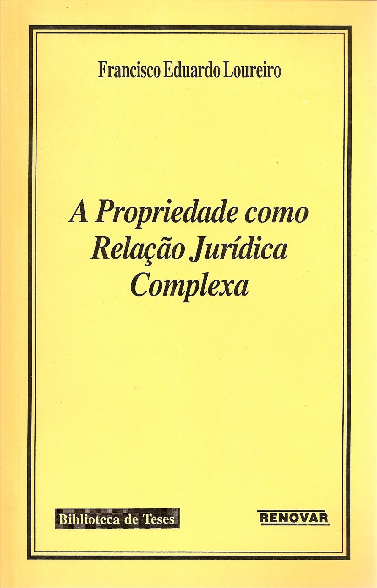 Foto 1 - A Propriedade como Relação Jurídica Complexa