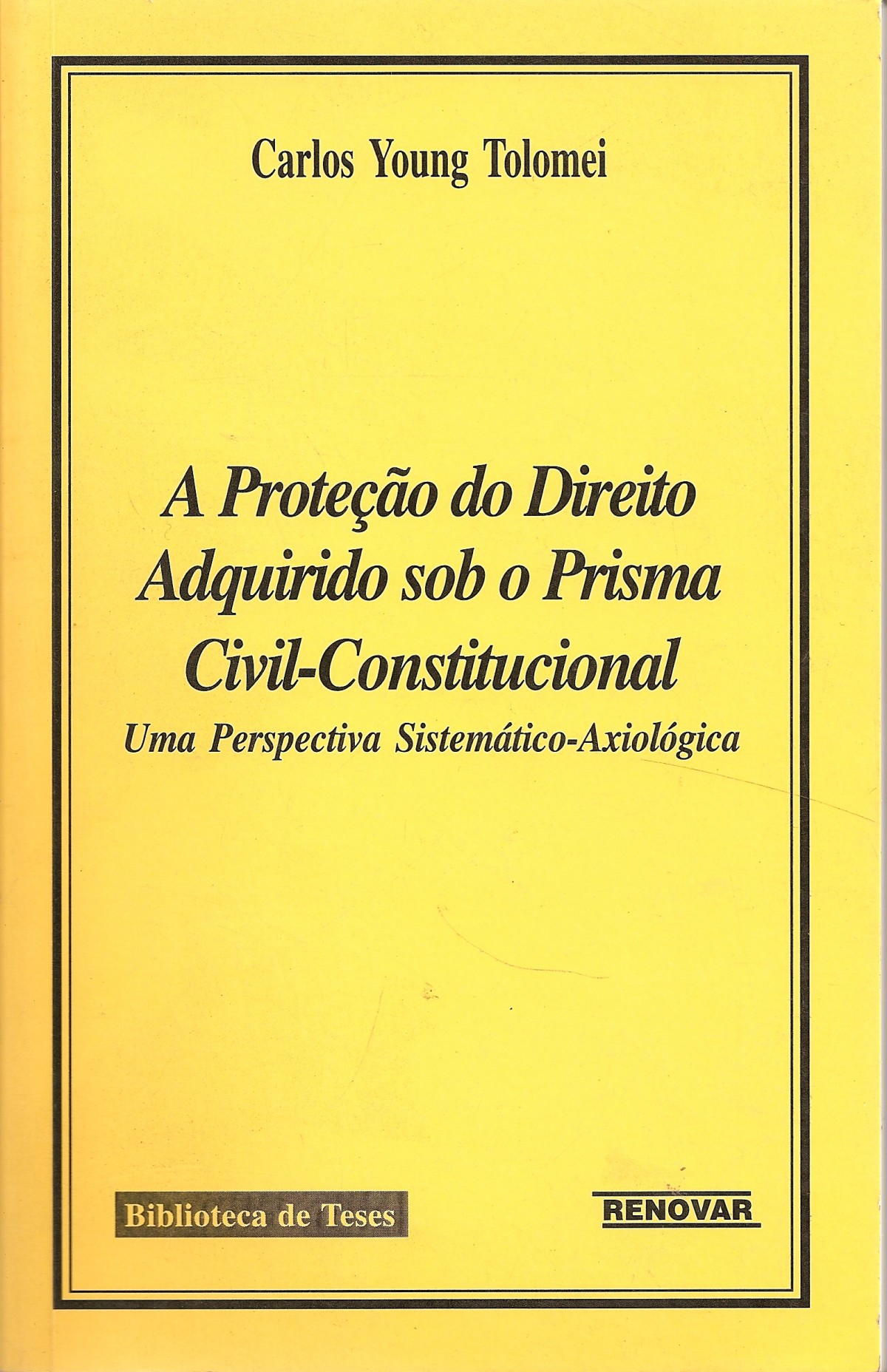 Foto 1 - A Proteção do Direito Adquirido Sob o Prisma Civil-Constitucional