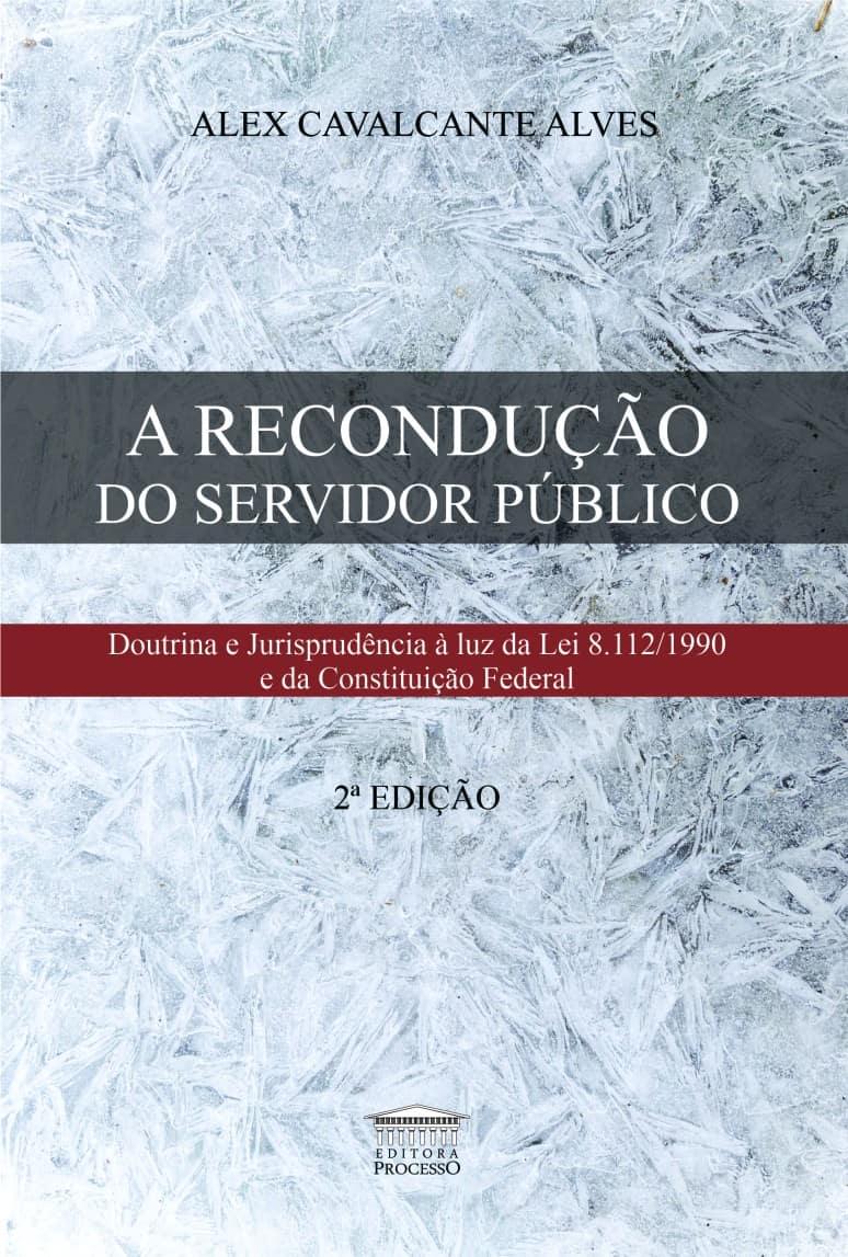 Foto 1 - A Recondução do Servidor Público