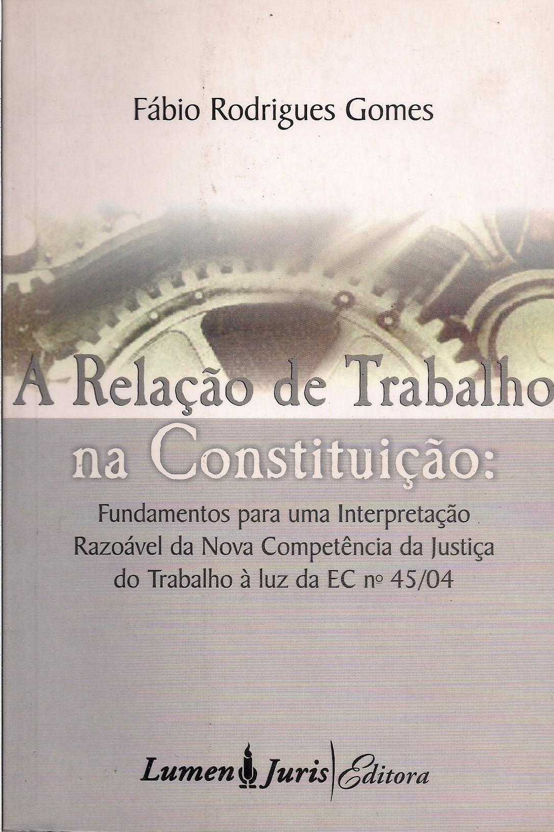 Foto 1 - A Relação de Trabalho na Constituição