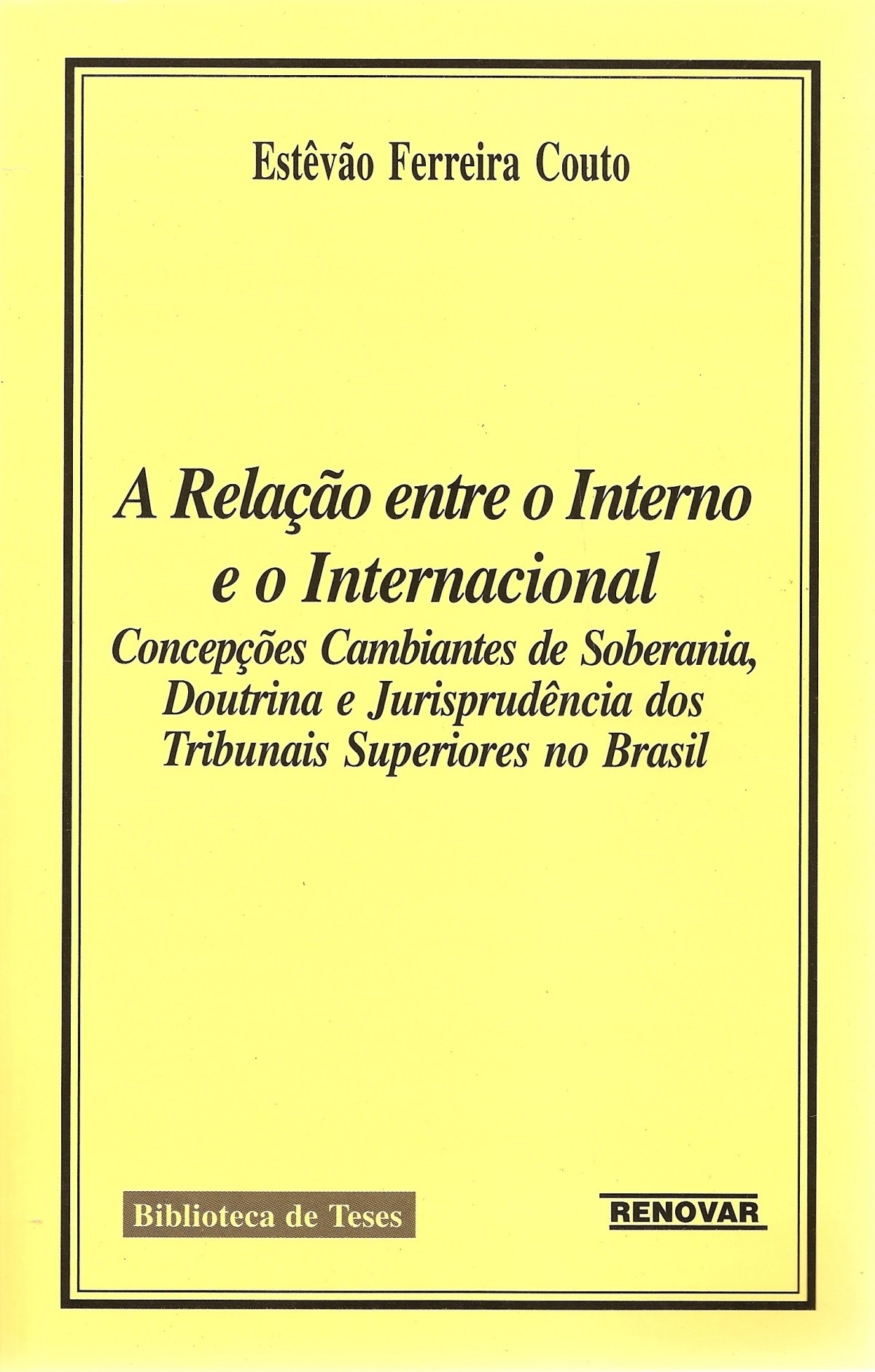 Foto 1 - A Relação entre o Interno e o Internacional