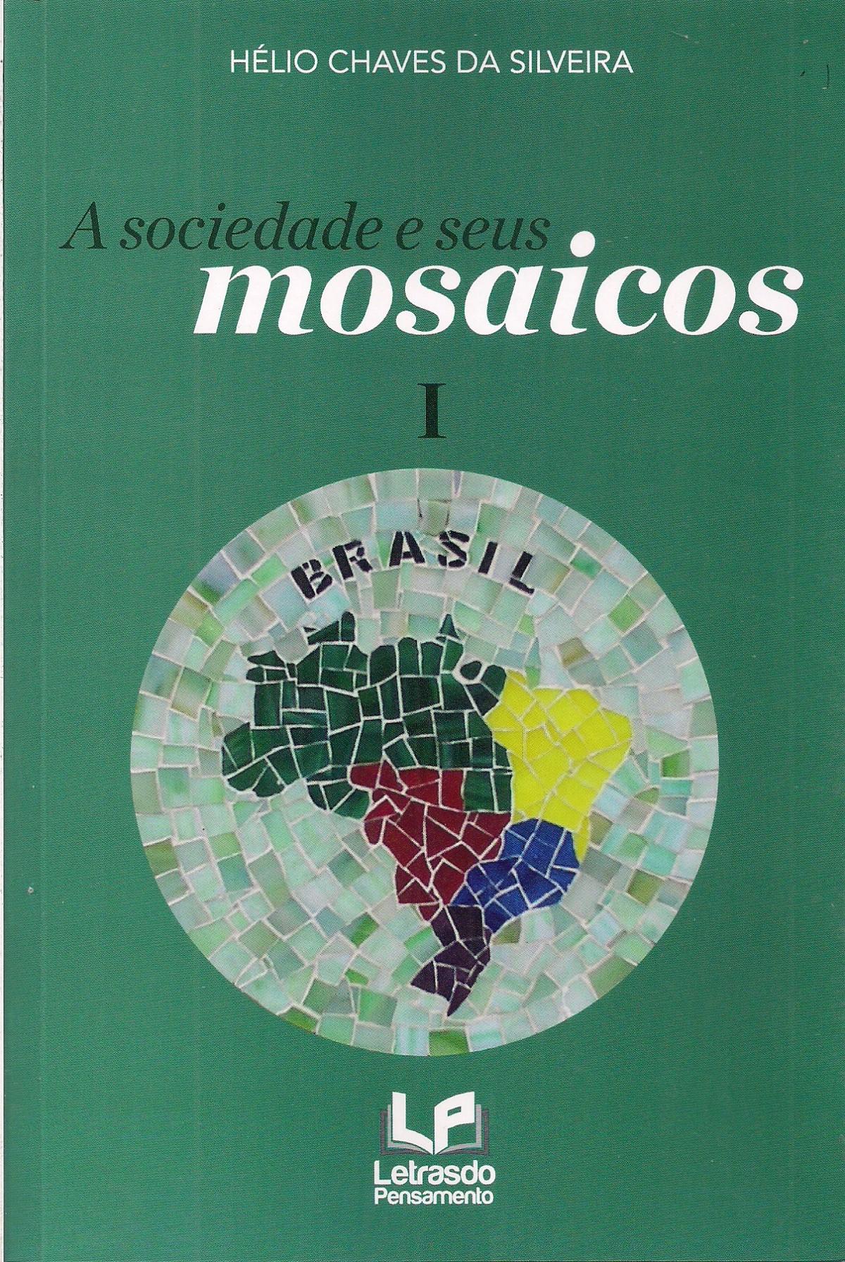 Foto 1 - A Sociedade e Seus Mosaicos
