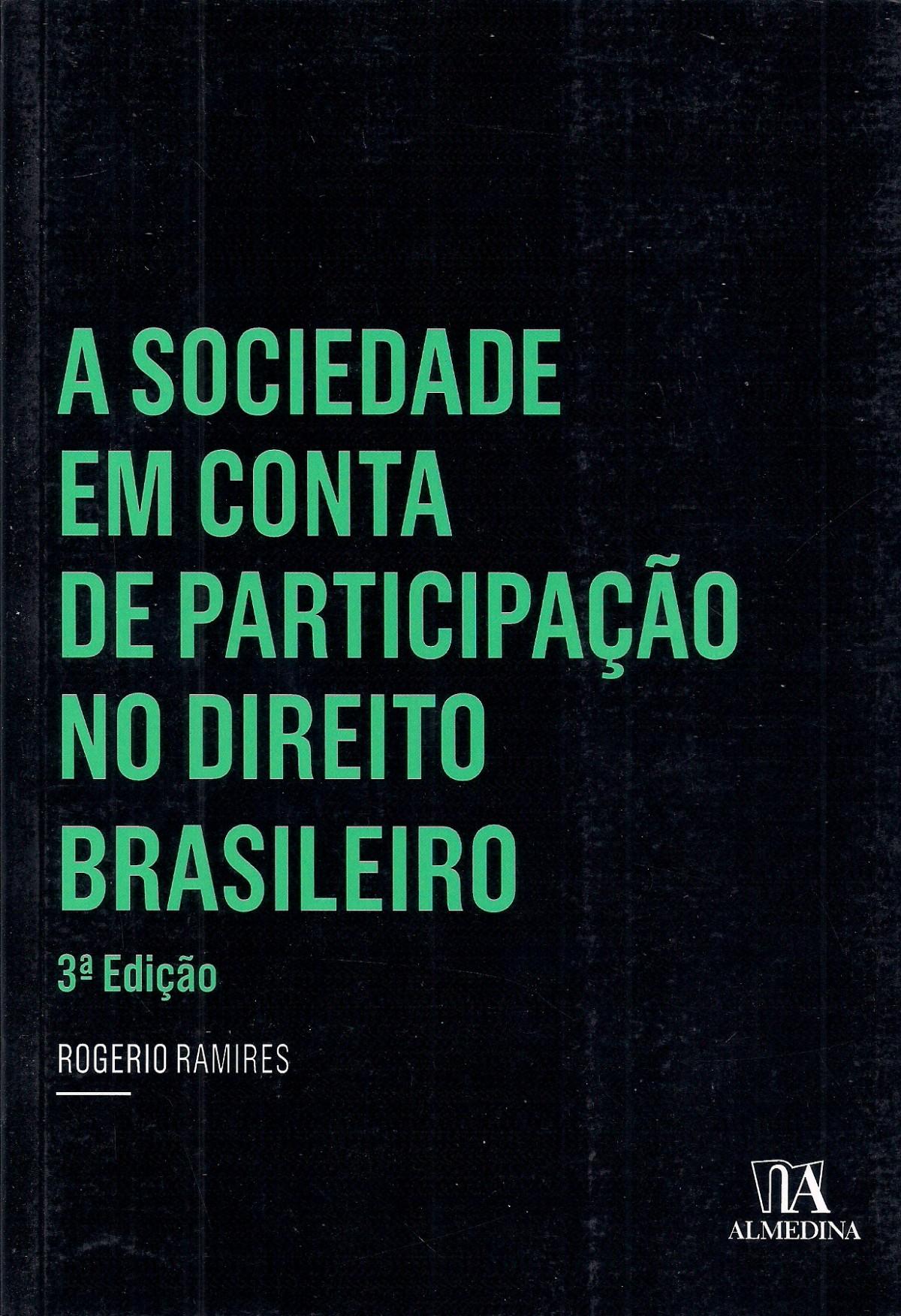Foto 1 - A Sociedade em Conta de Participação no Direito Brasileiro