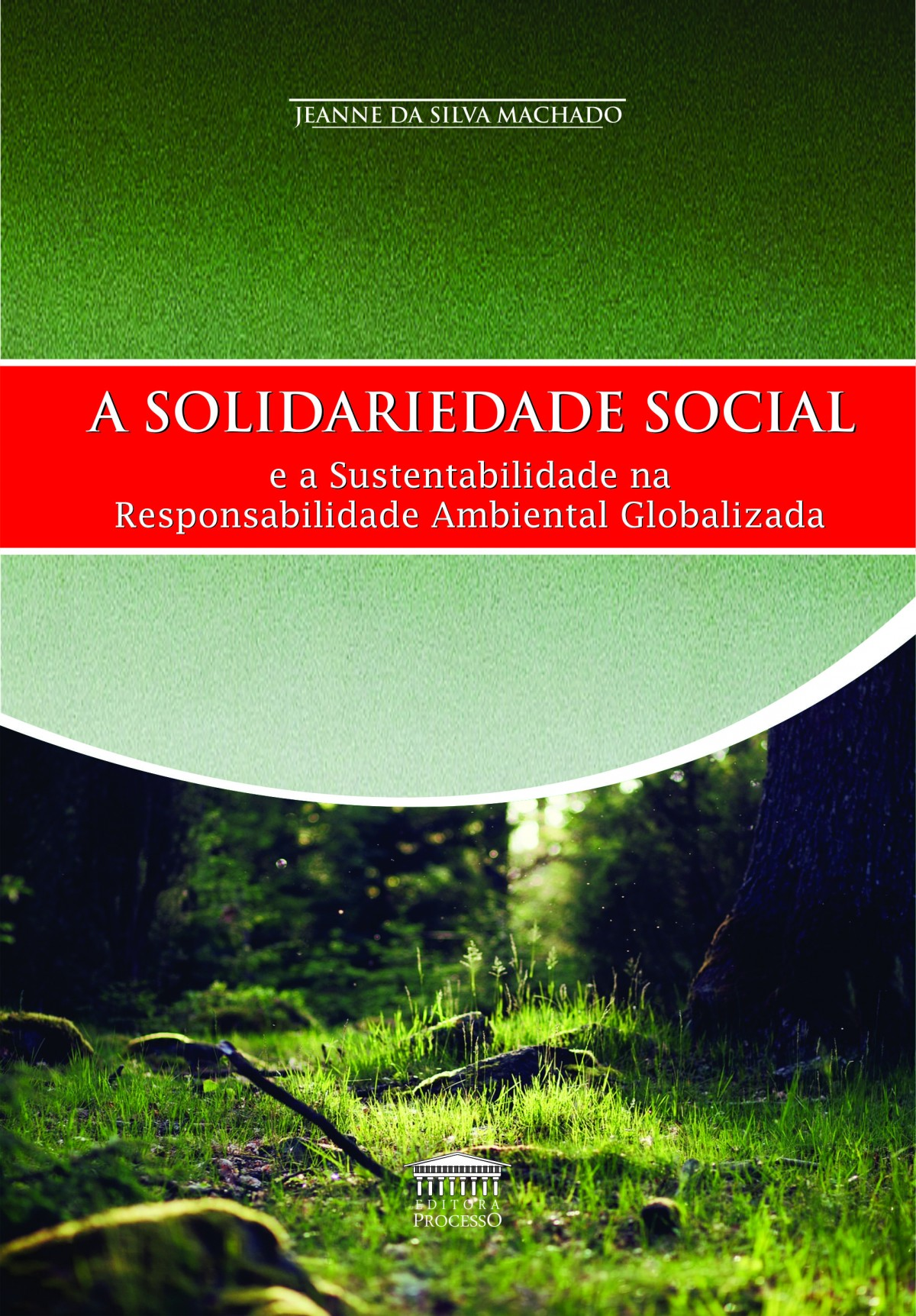 Foto 1 - A Solidariedade Social e a Sustentabilidade na Responsabilidade Ambiental Globalizada