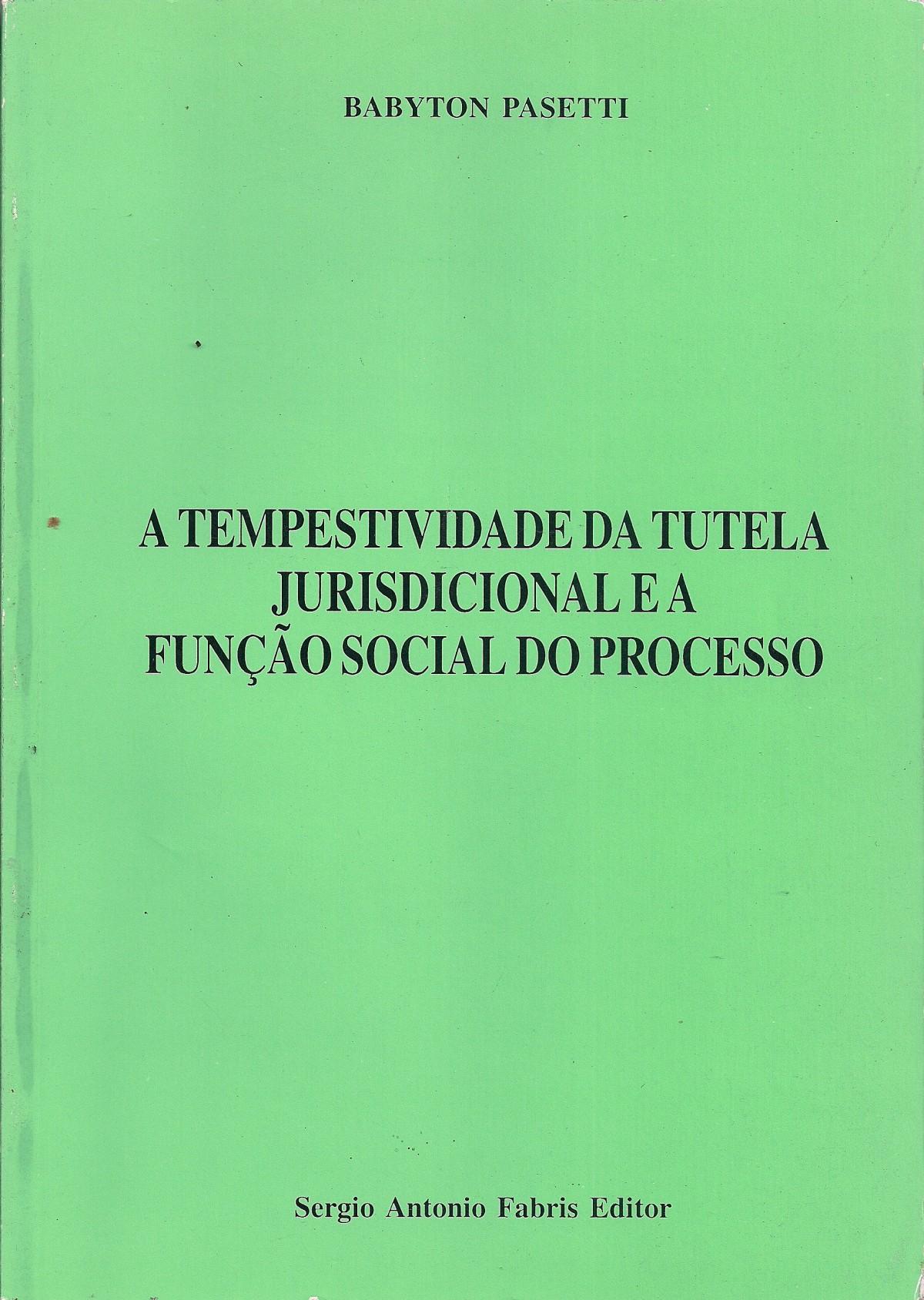 Foto 1 - A Tempestividade da Tutela Jurisdicional e a Função Social do Processo