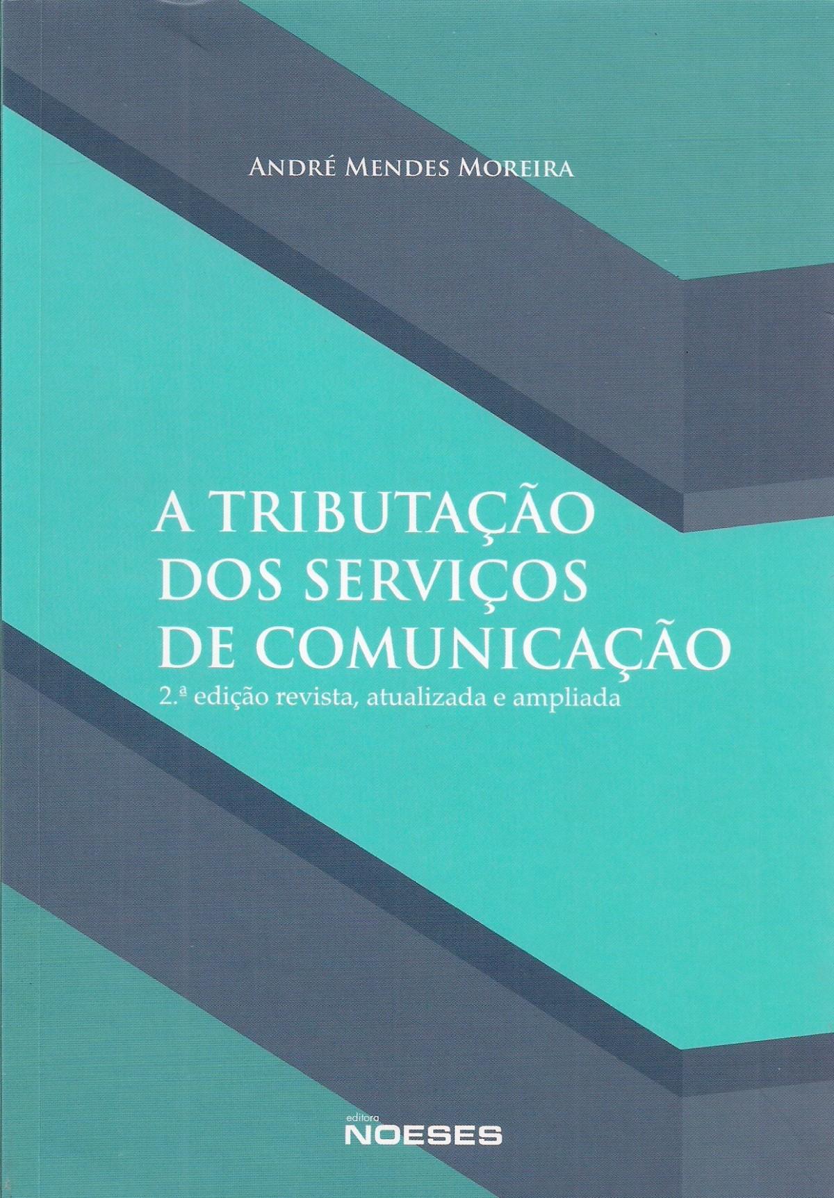 Foto 1 - A Tributação dos Serviços de Comunicação