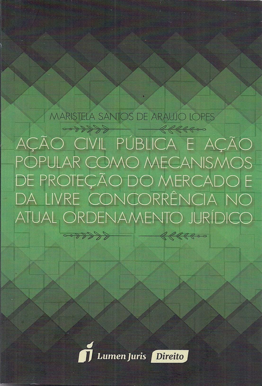 Foto 1 - Ação Civil Pública e Ação Popular Como Mecanismos de Proteção do Mercado