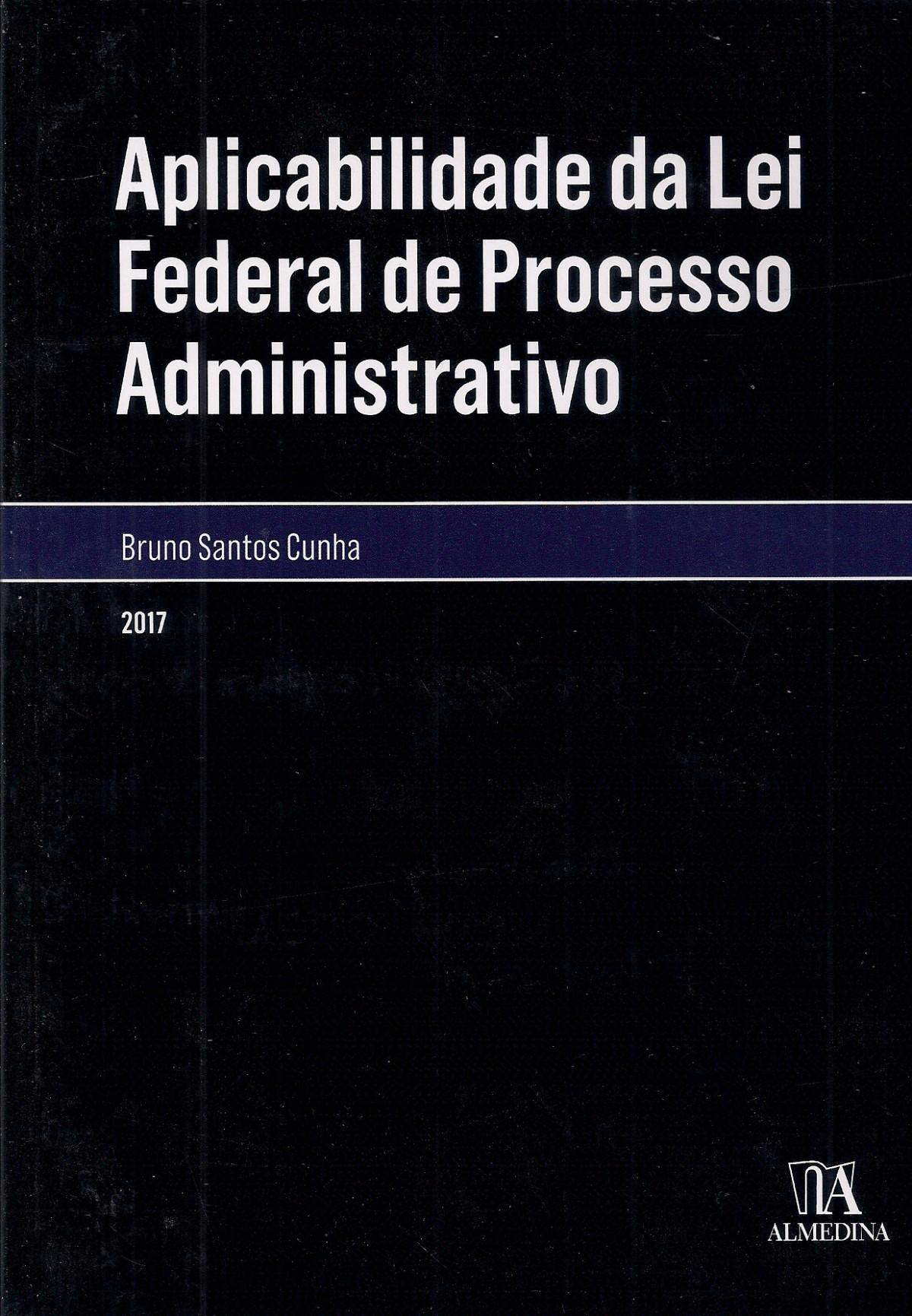 Foto 1 - Aplicabilidade da Lei Federal de Processo Administrativo