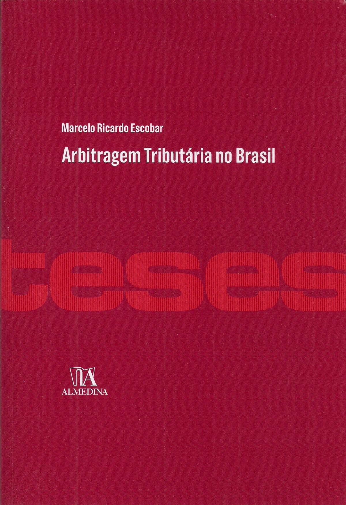 Foto 1 - Arbitragem Tributária no Brasil