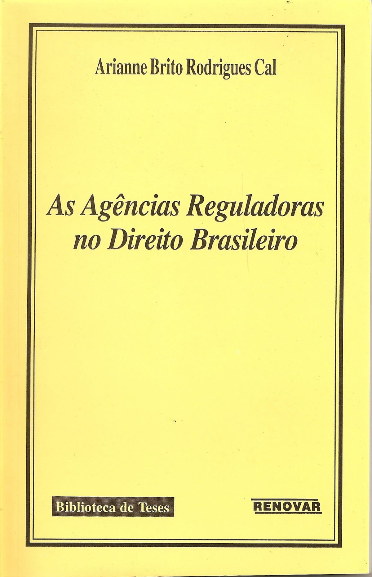 Foto 1 - As Agências Reguladoras No Direito Brasileiro