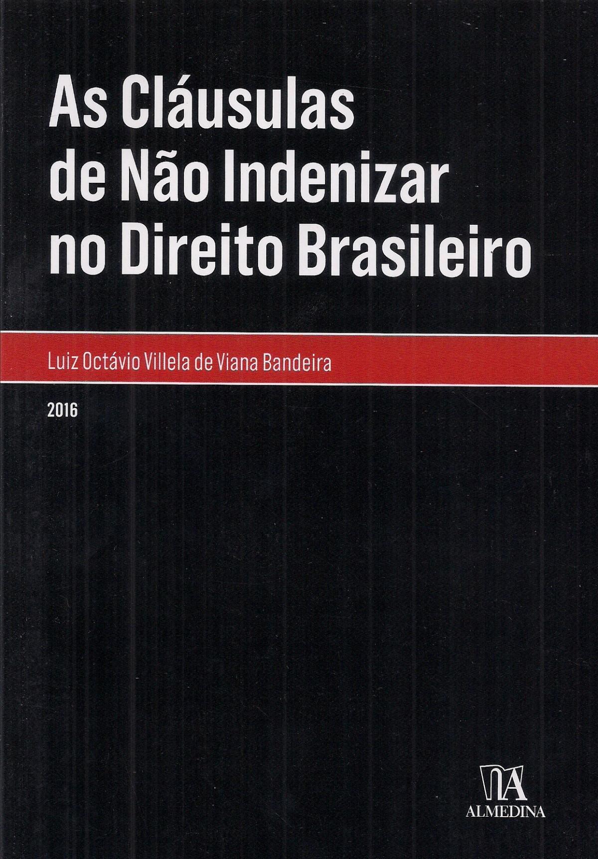 Foto 1 - As Cláusulas de Não Indenizar no Direito Brasileiro