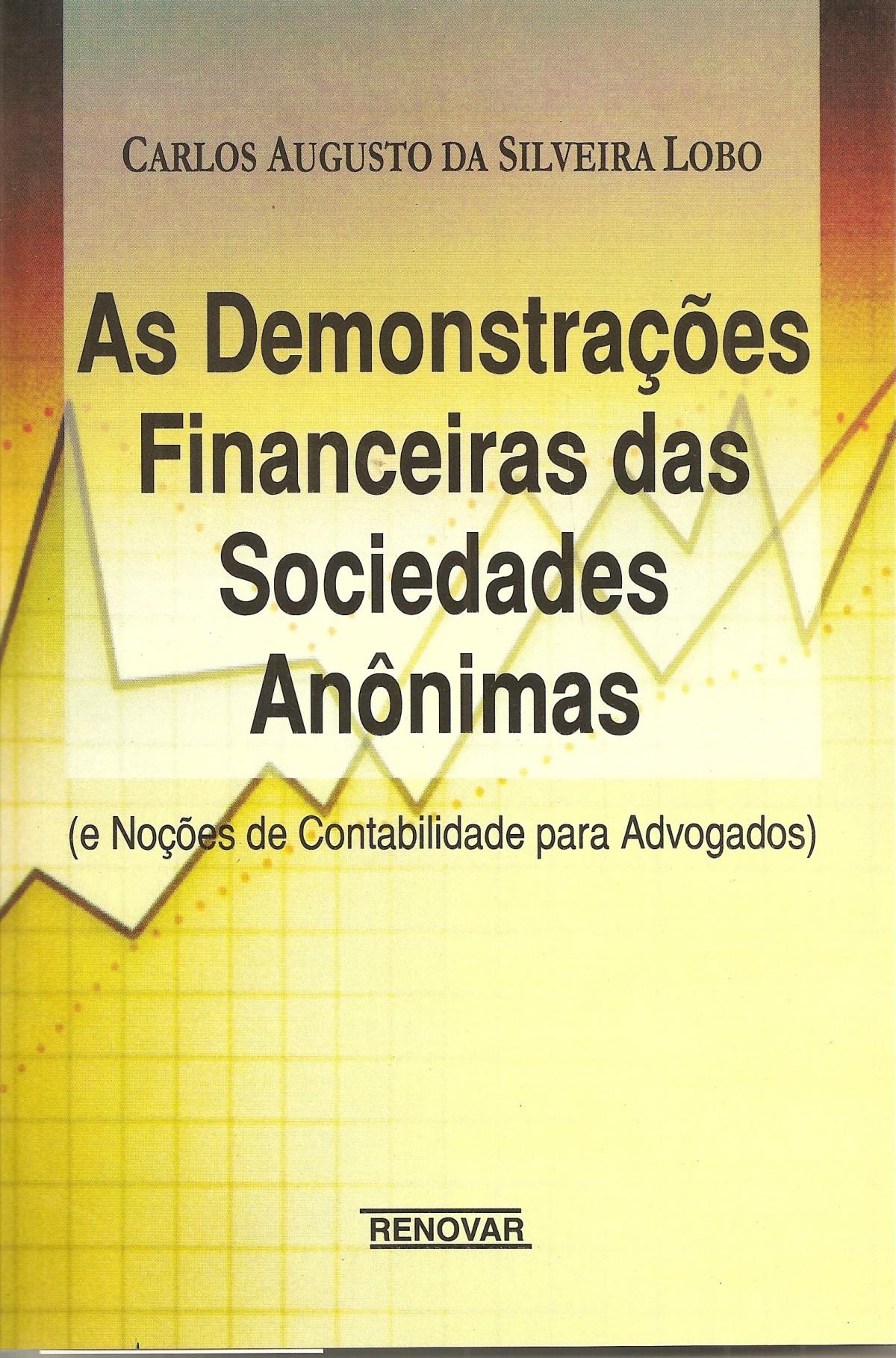 Foto 1 - As Demonstrações Financeiras das Sociedades Anônimas