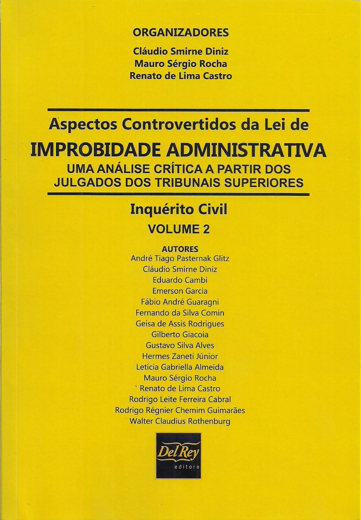 Foto 1 - Aspectos Controvertidos da Lei de Improbidade Administrativa - Vol. 2