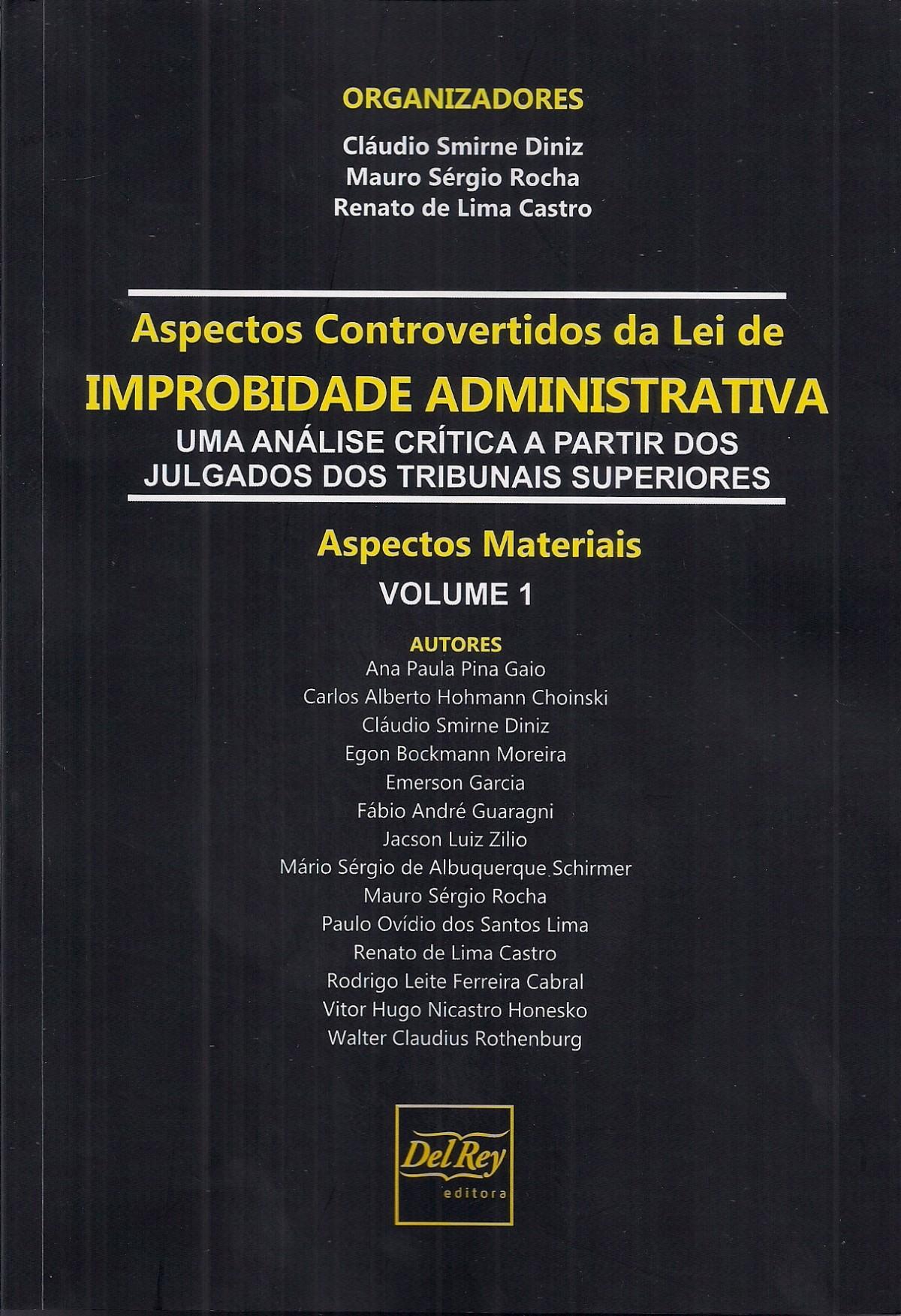 Foto 1 - Aspectos Controvertidos Da Lei De Improbidade Administrativa