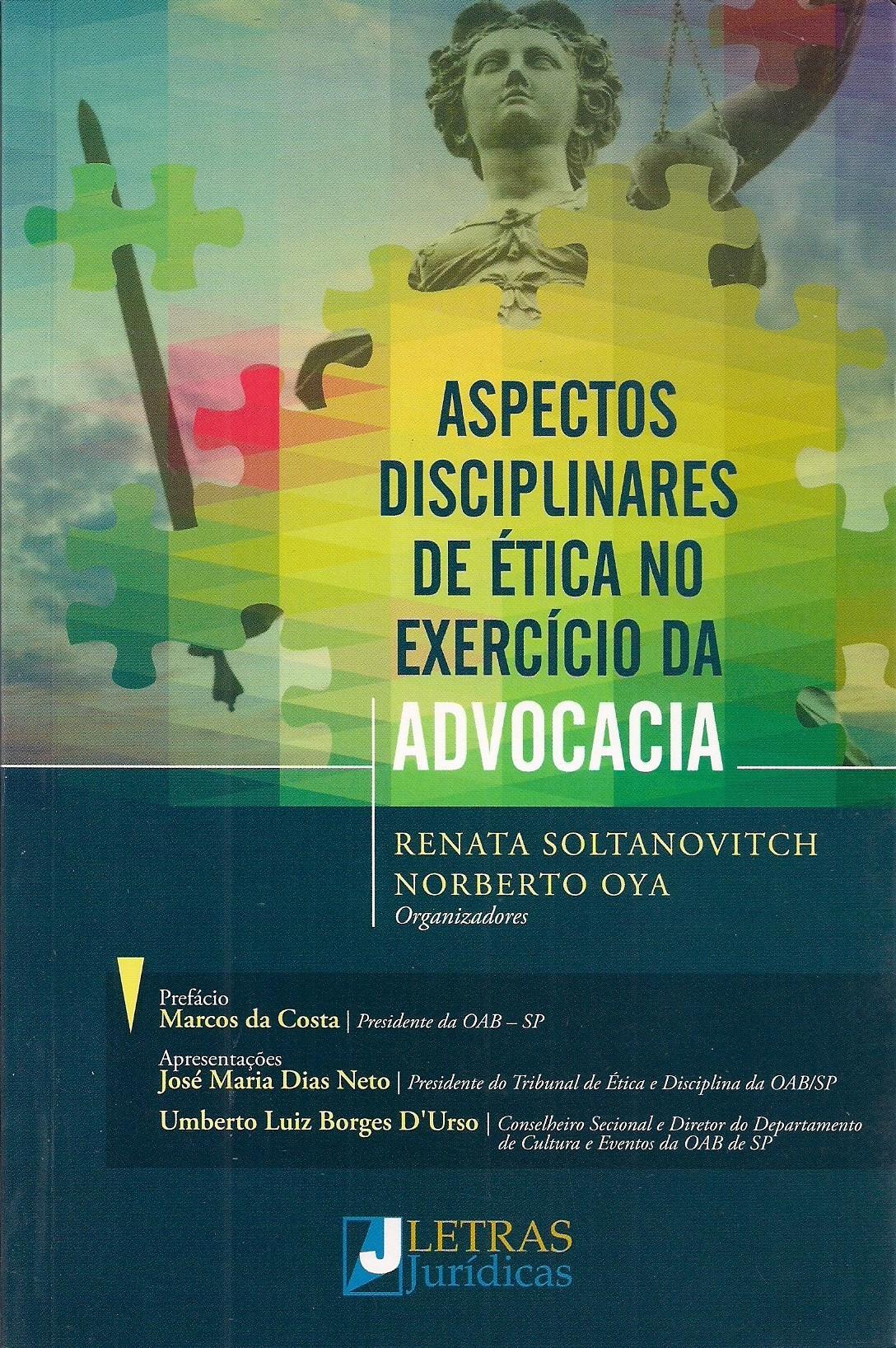Foto 1 - Aspectos Disciplinares de Ética no Exercício da Advocacia