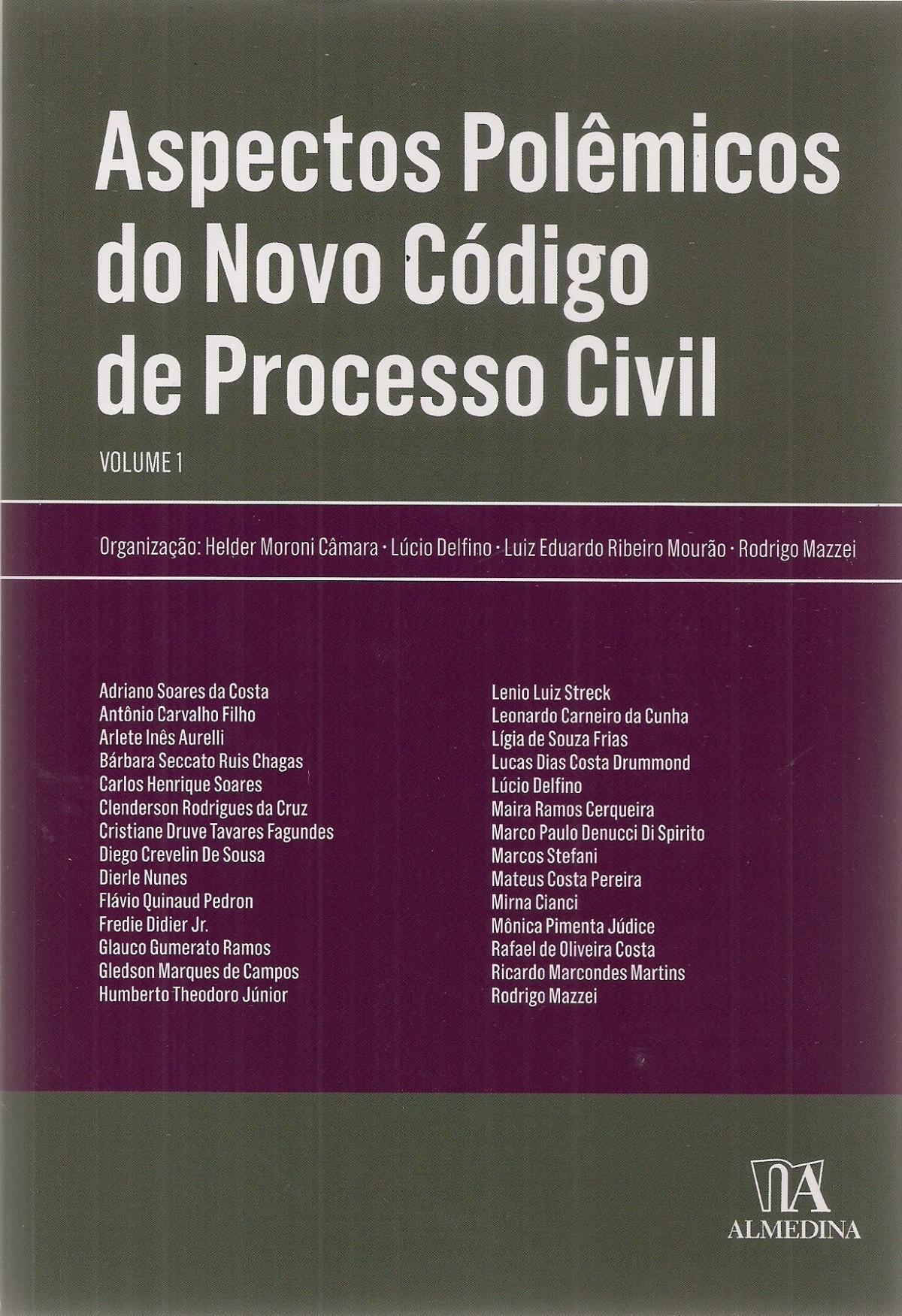 Foto 1 - Aspectos Polêmicos do Novo Código de Processo Civil - Vol. 1