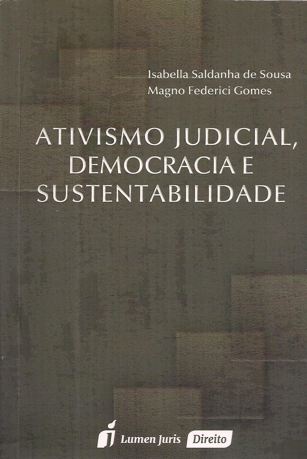 Foto 1 - Ativismo Judicial, Democracia e Sustentabilidade