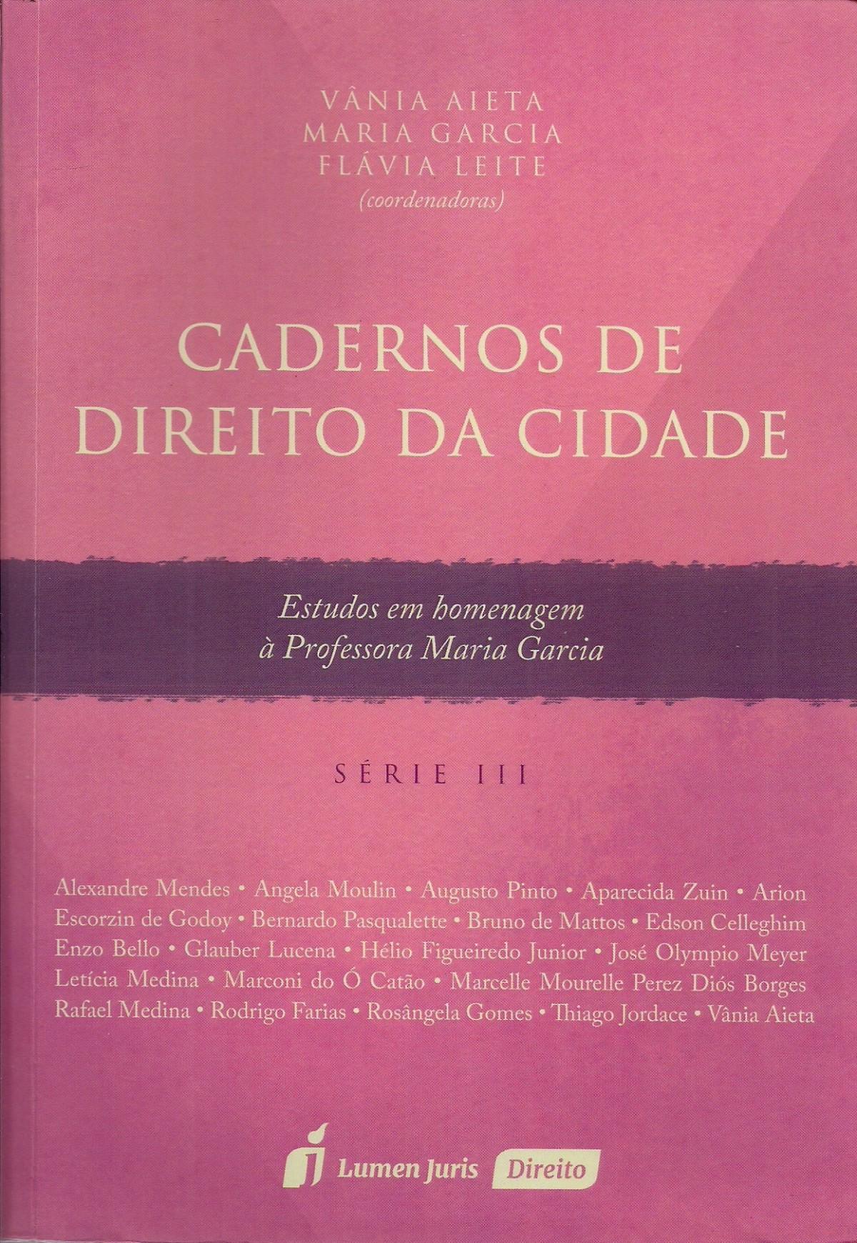 Foto 1 - Caderno de Direito da Cidade - Série III - 2016