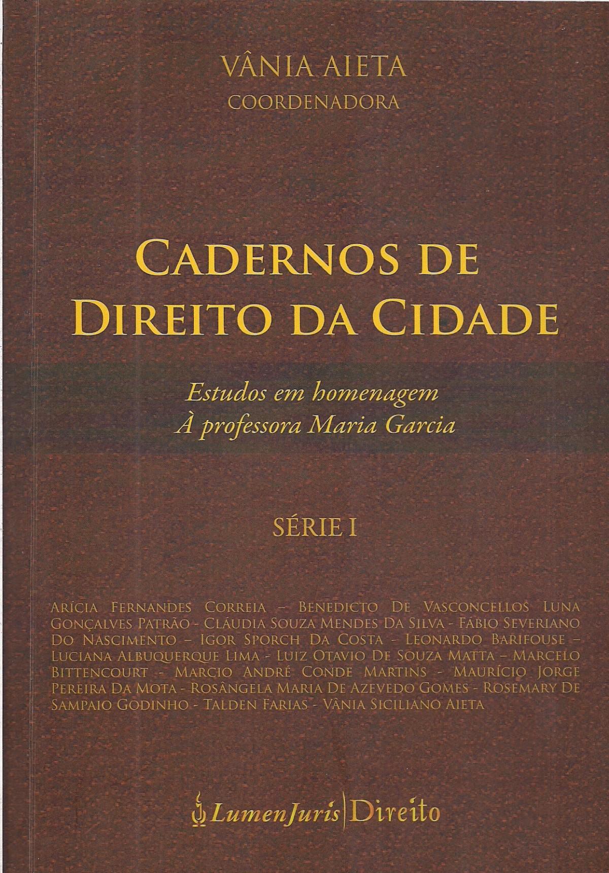 Foto 1 - Cadernos de Direito da Cidade - Série I - 2014