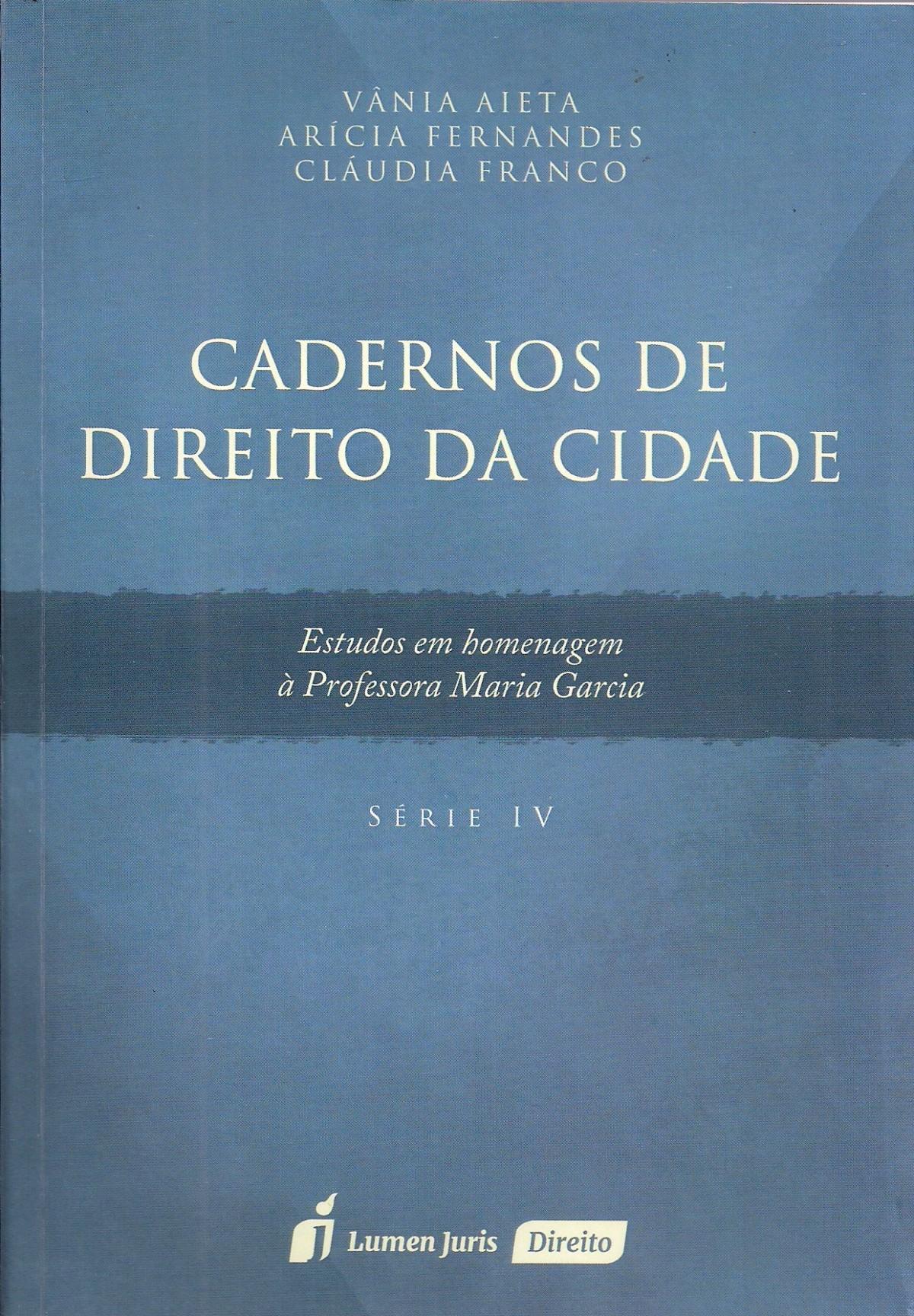 Foto 1 - Cadernos de Direito da Cidade - Série IV - 2016