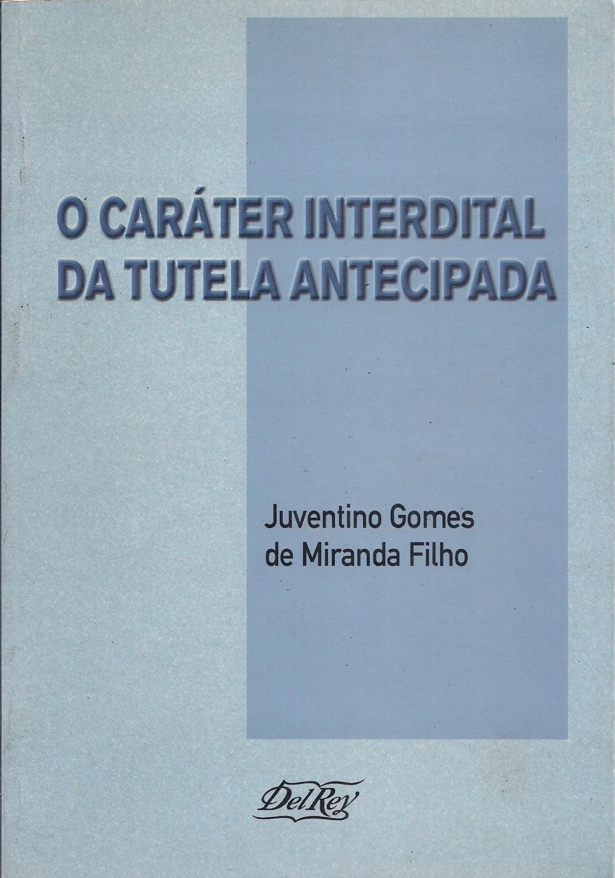 Foto 1 - Caráter Interdital da Tutela Antecipada