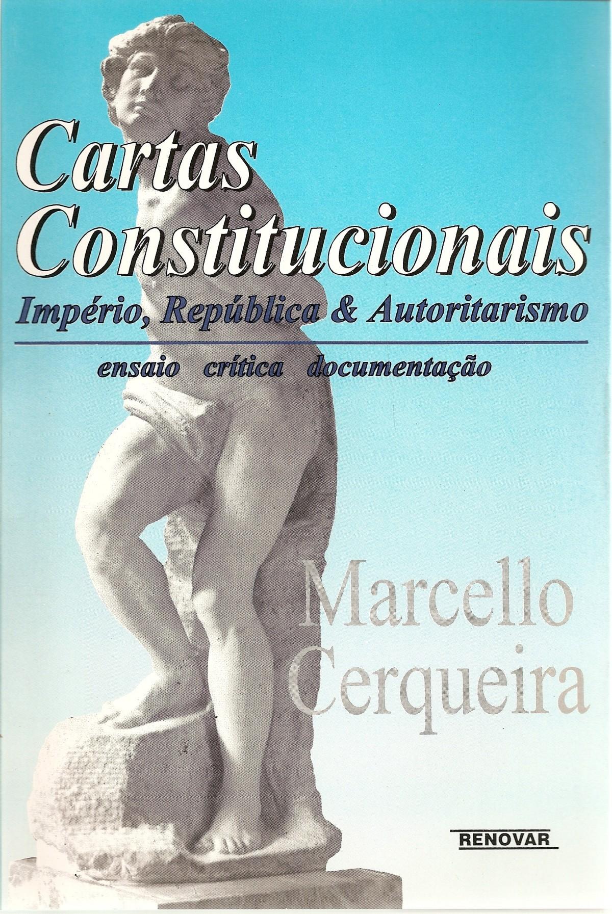 Foto 1 - Cartas Constitucionais: Império, República & Autoritarismo