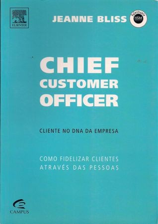 Foto 1 - Chief Customer Officer - Cliente no DNA da Empresa
