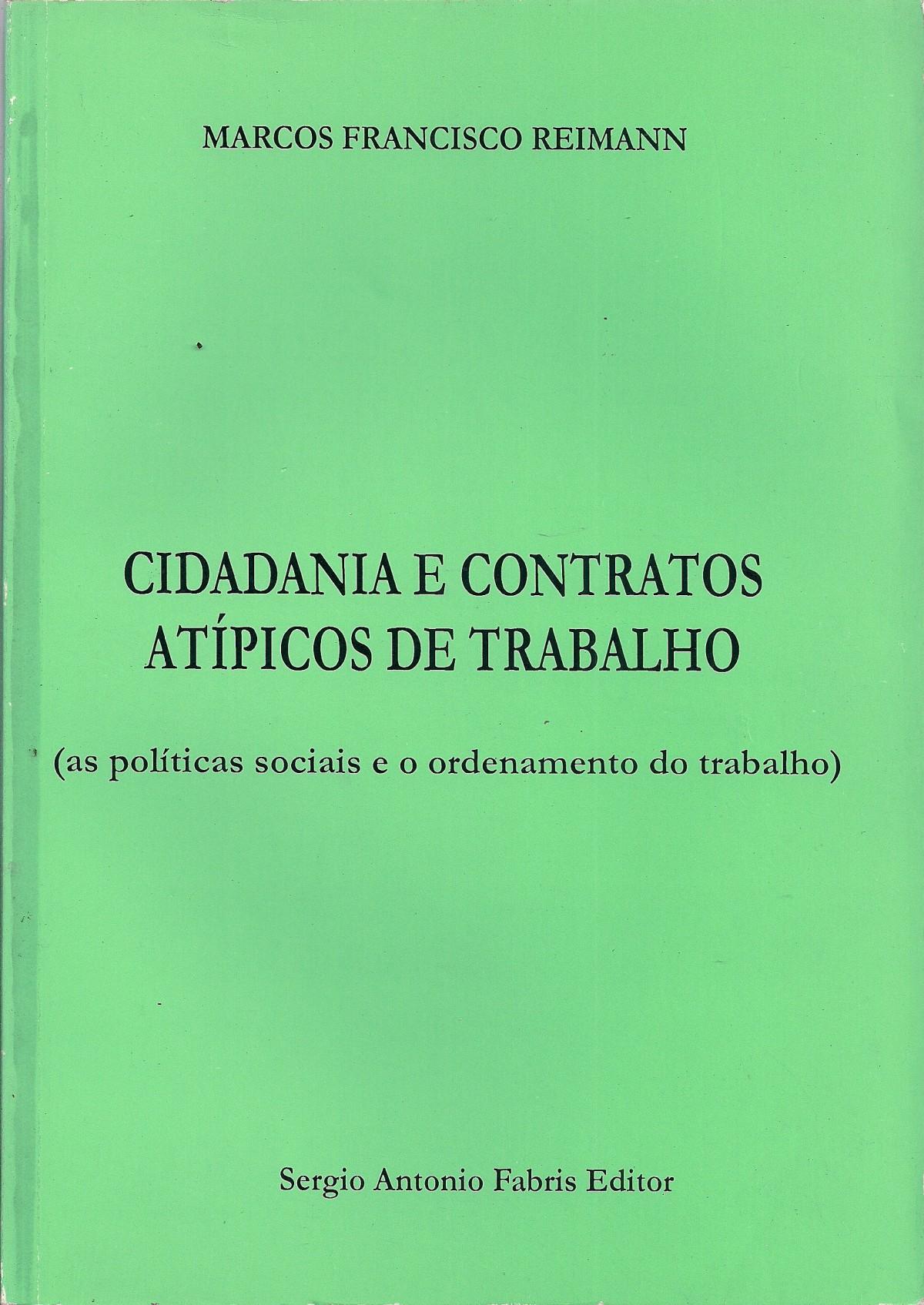 Foto 1 - Cidadania e Contratos Atípicos de Trabalho