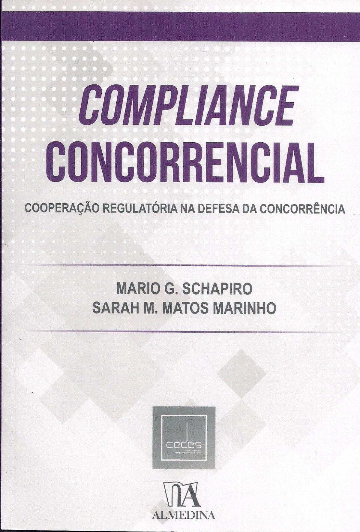 Foto 1 - Compliance Concorrencial - Cooperação Regulatória na Defesa da Concorrência