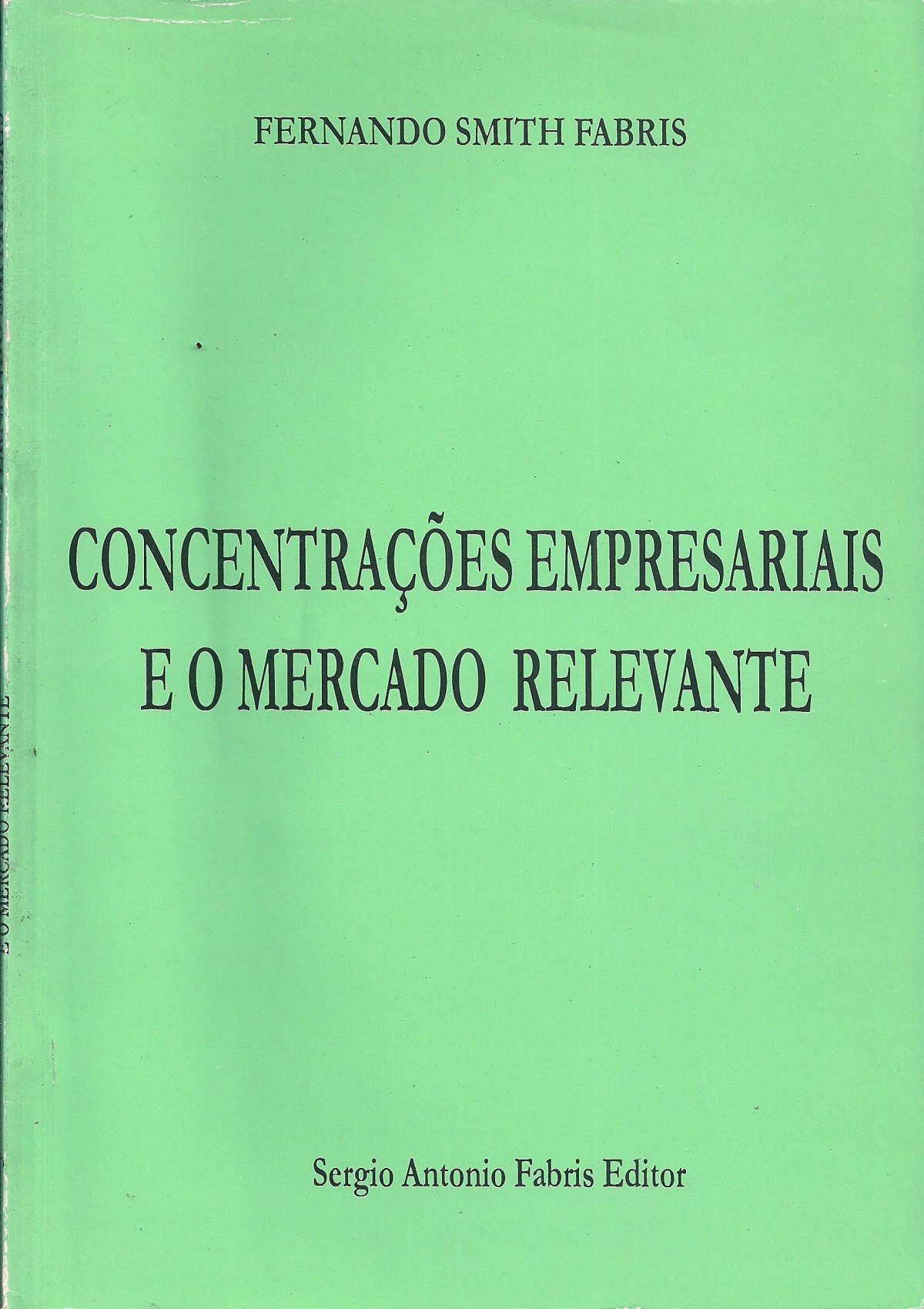 Foto 1 - Concentrações Empresariais e o Mercado Relevante