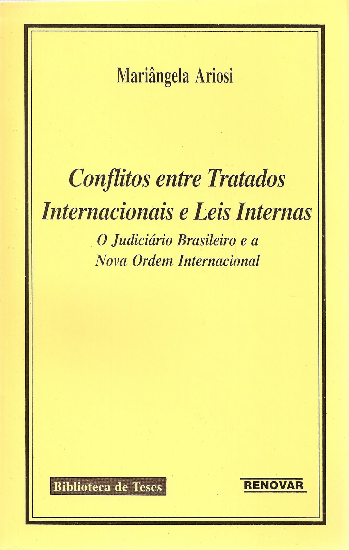 Foto 1 - Conflitos entre Tratados Internacionais e Leis Internas