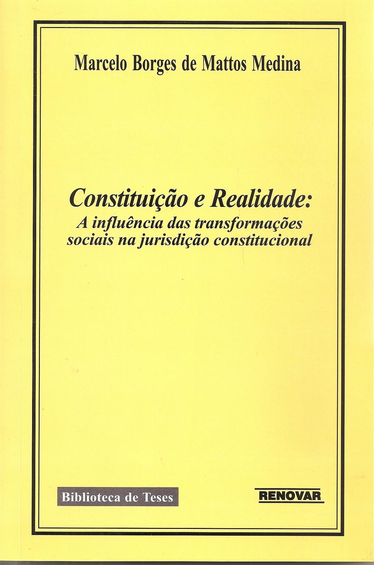 Foto 1 - Constituição e Realidade: A Influência Das Transformações Sociais Na Jurisdição Constitucional