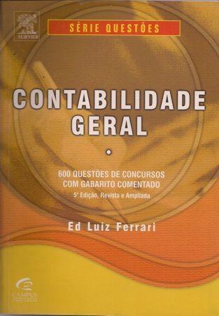 Foto 1 - Contabilidade Geral - 600 questões de concursos com gabarito comentado
