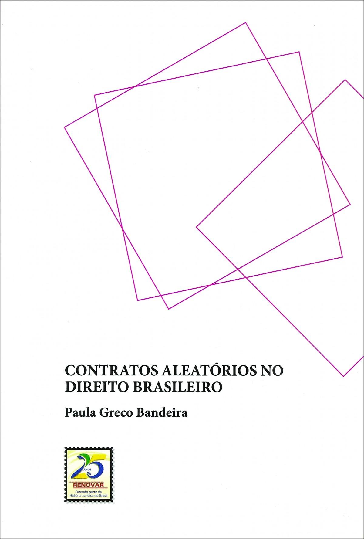 Foto 1 - Contratos Aleatórios no Direito Brasileiro