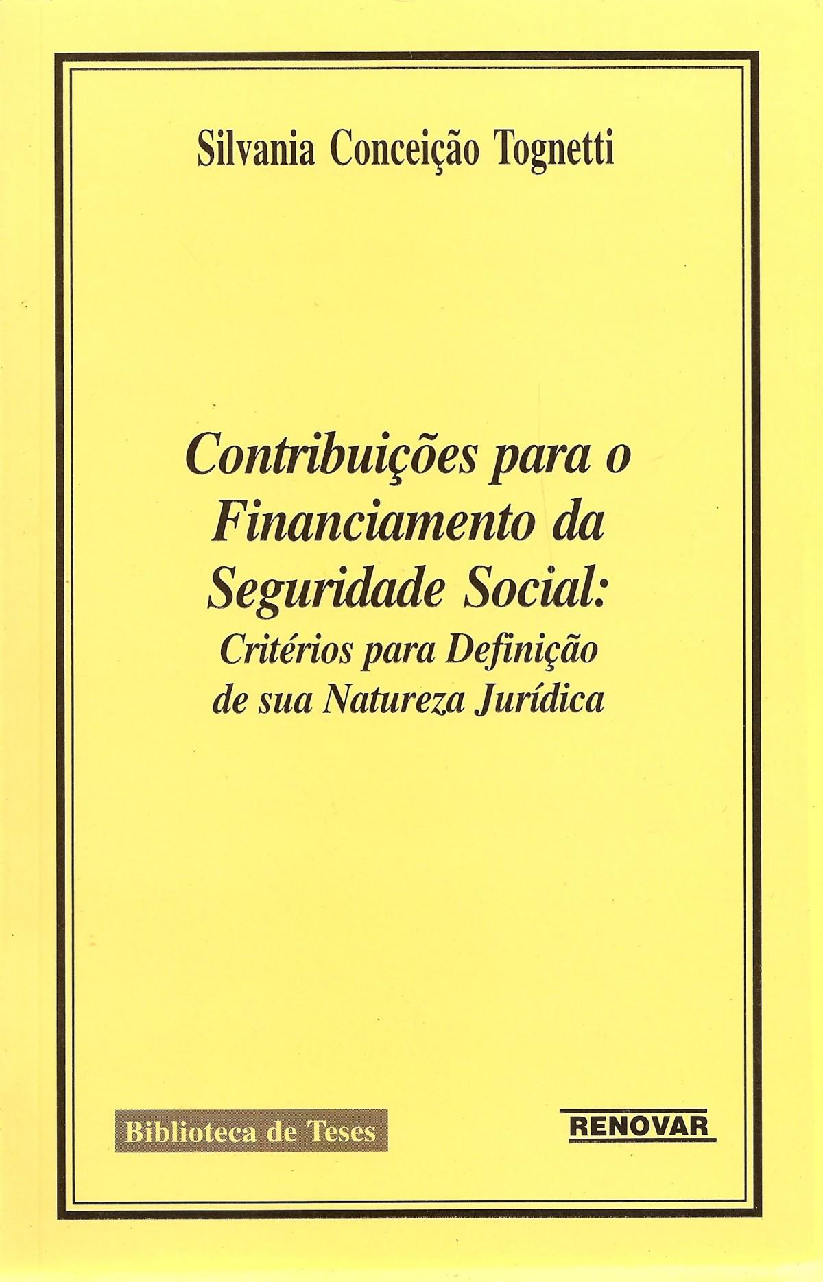 Foto 1 - Contribuições para o Financiamento da Seguridade Social : Critérios para Definição de sua Natureza J